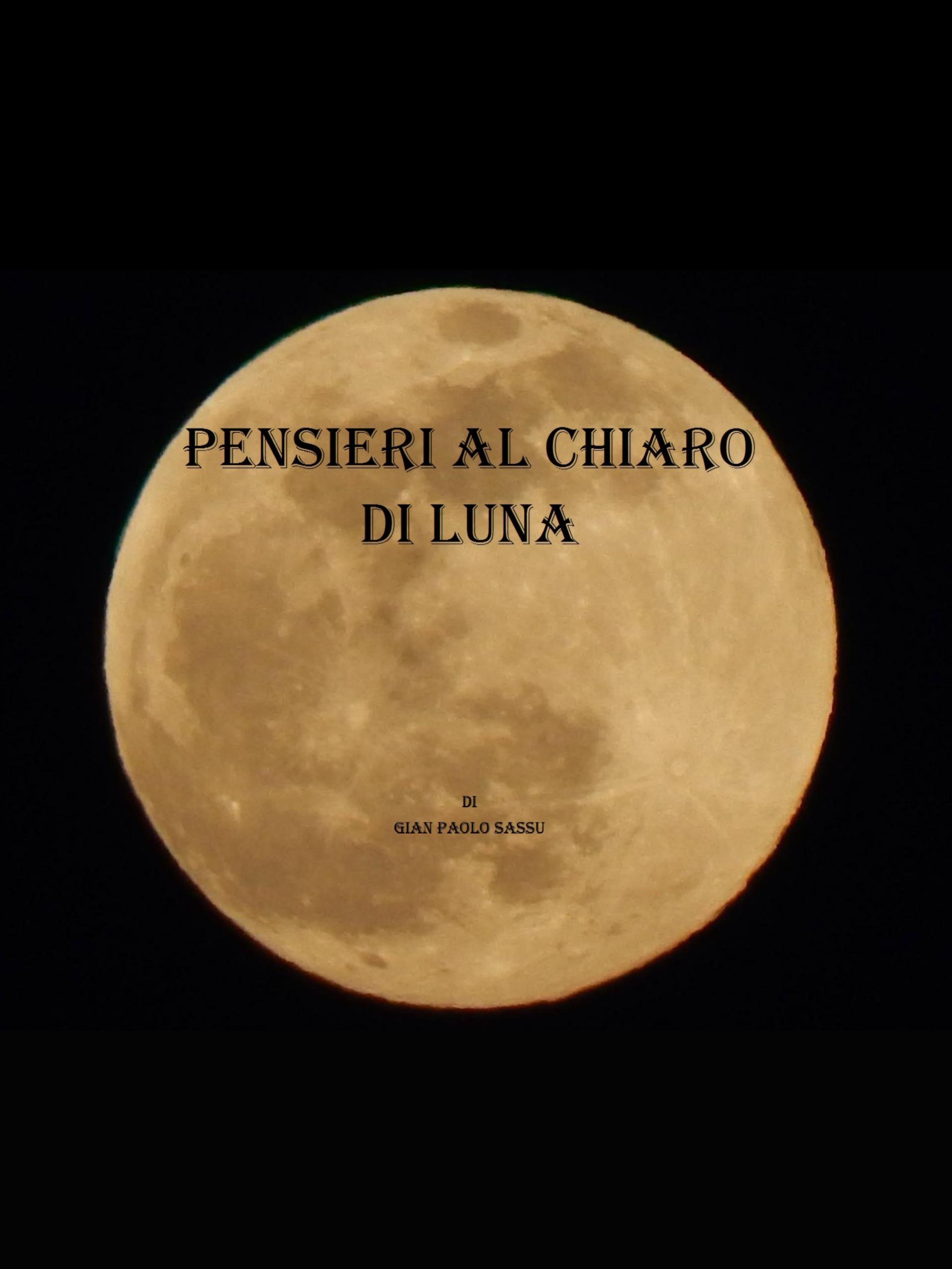 Pensieri al chiaro di luna