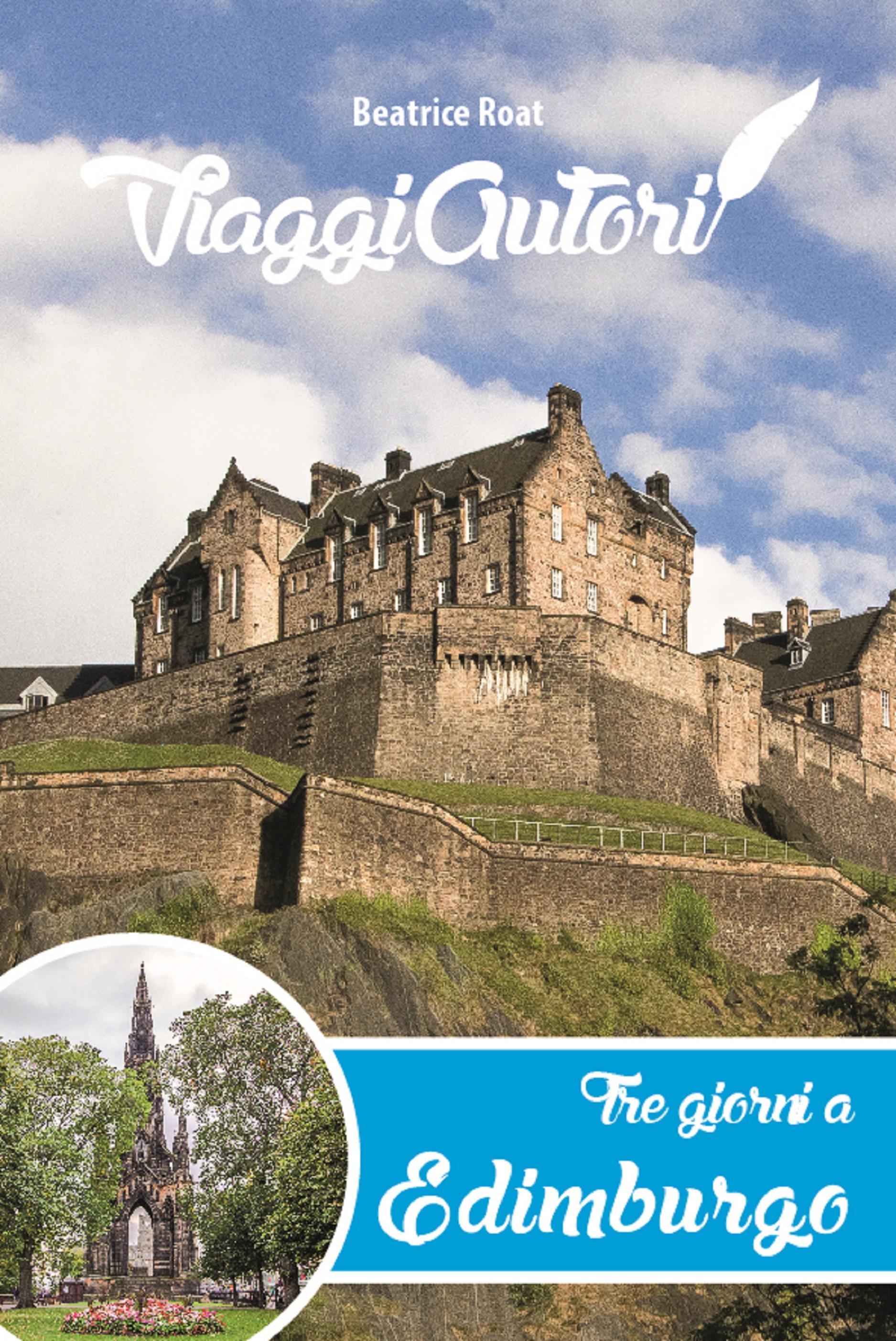ViaggiAutori - Tre giorni a Edimburgo