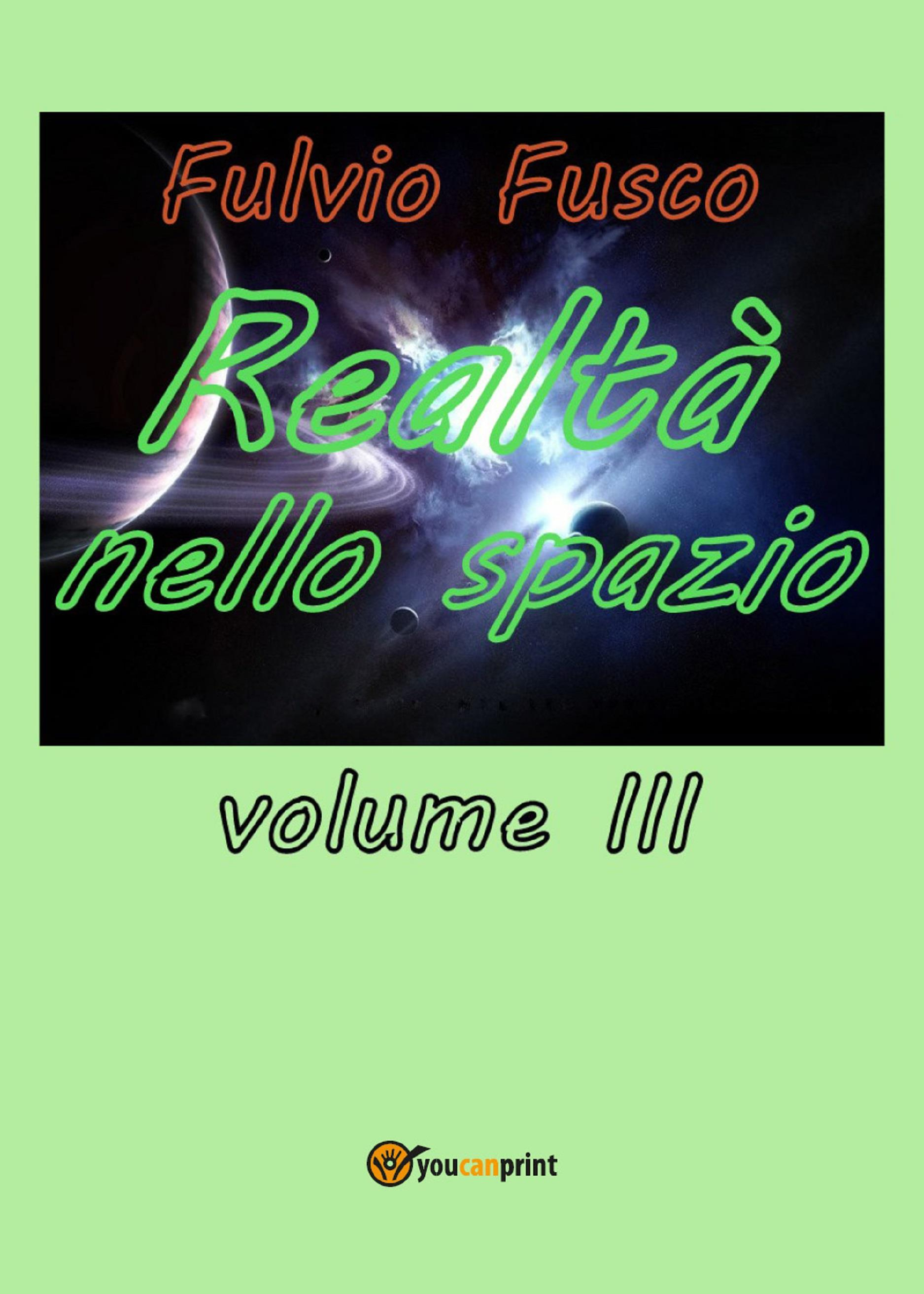 Realtà nello spazio. Volume 3