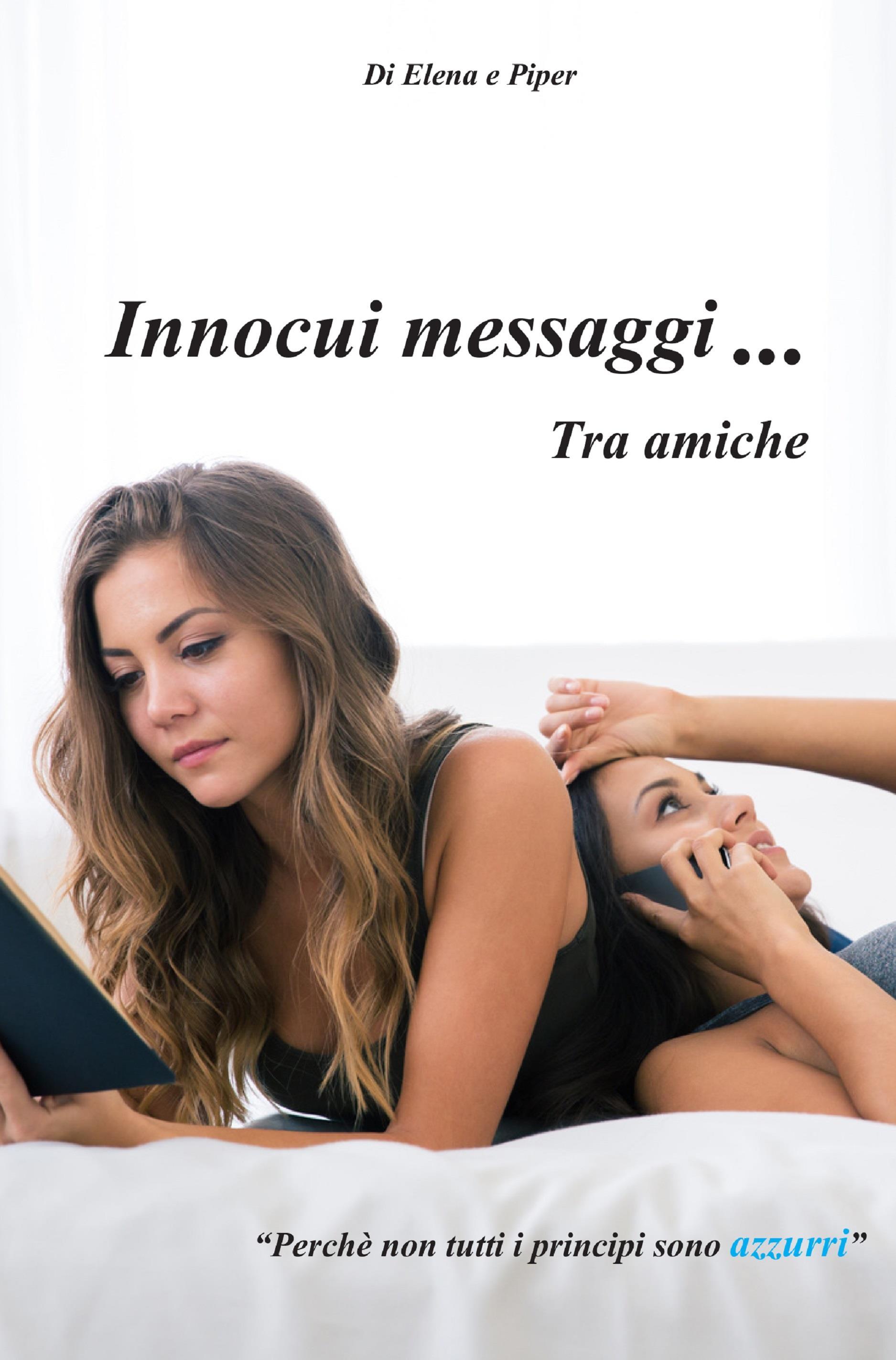 Innocui messaggi tra amiche