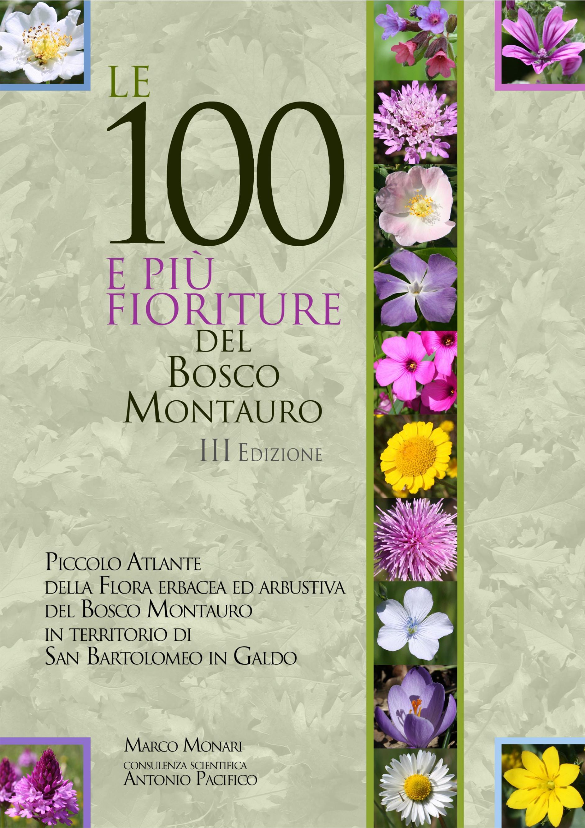 Le 100 e più fioriture del Bosco Montauro - III Edizione