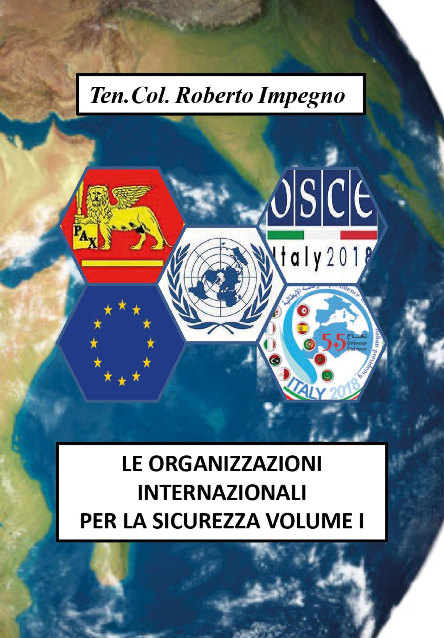 Le Organizzazioni Internazionali per la Sicurezza  Volume I