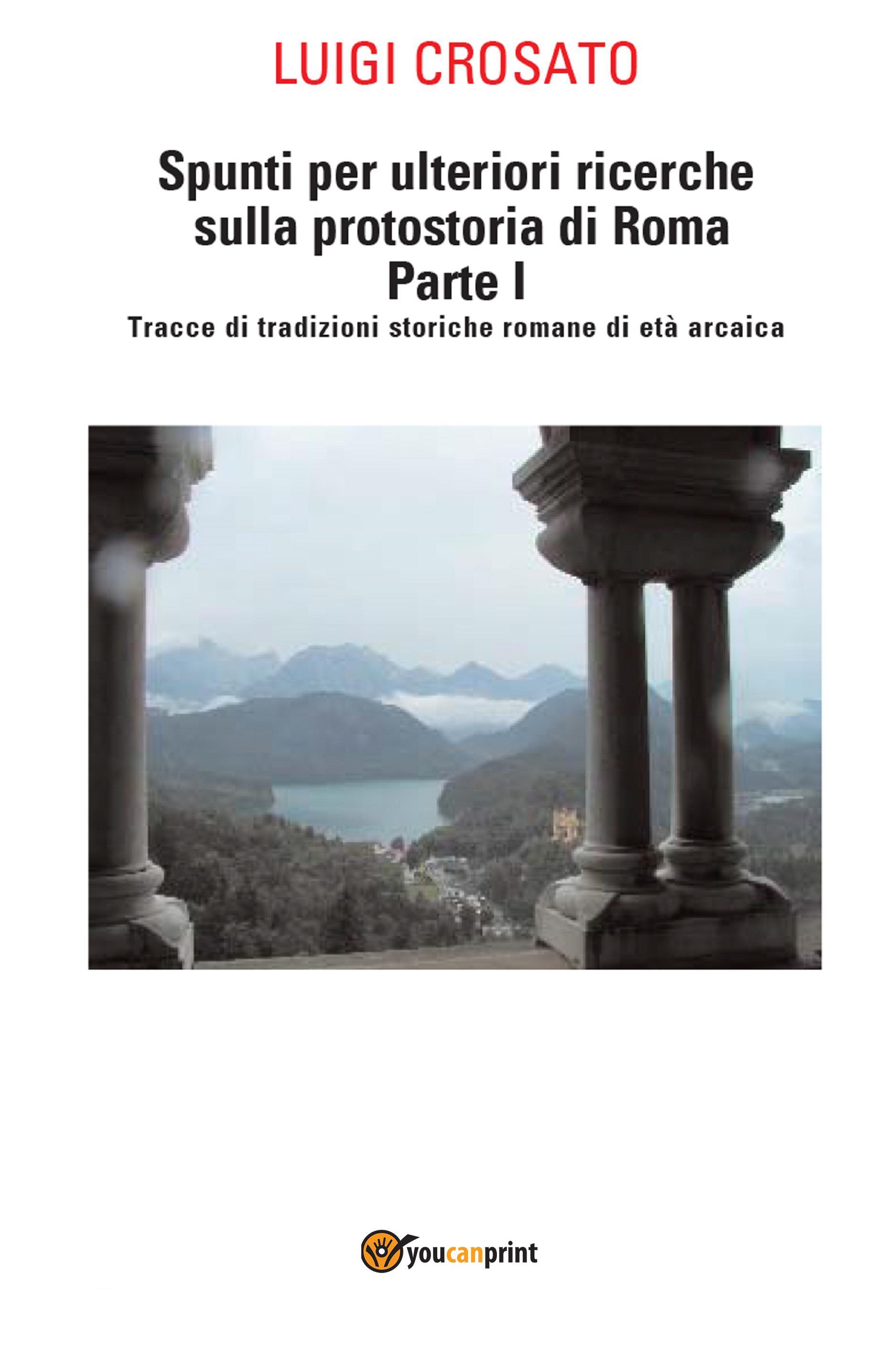 Spunti per ulteriori ricerche sulla protostoria di Roma Parte I