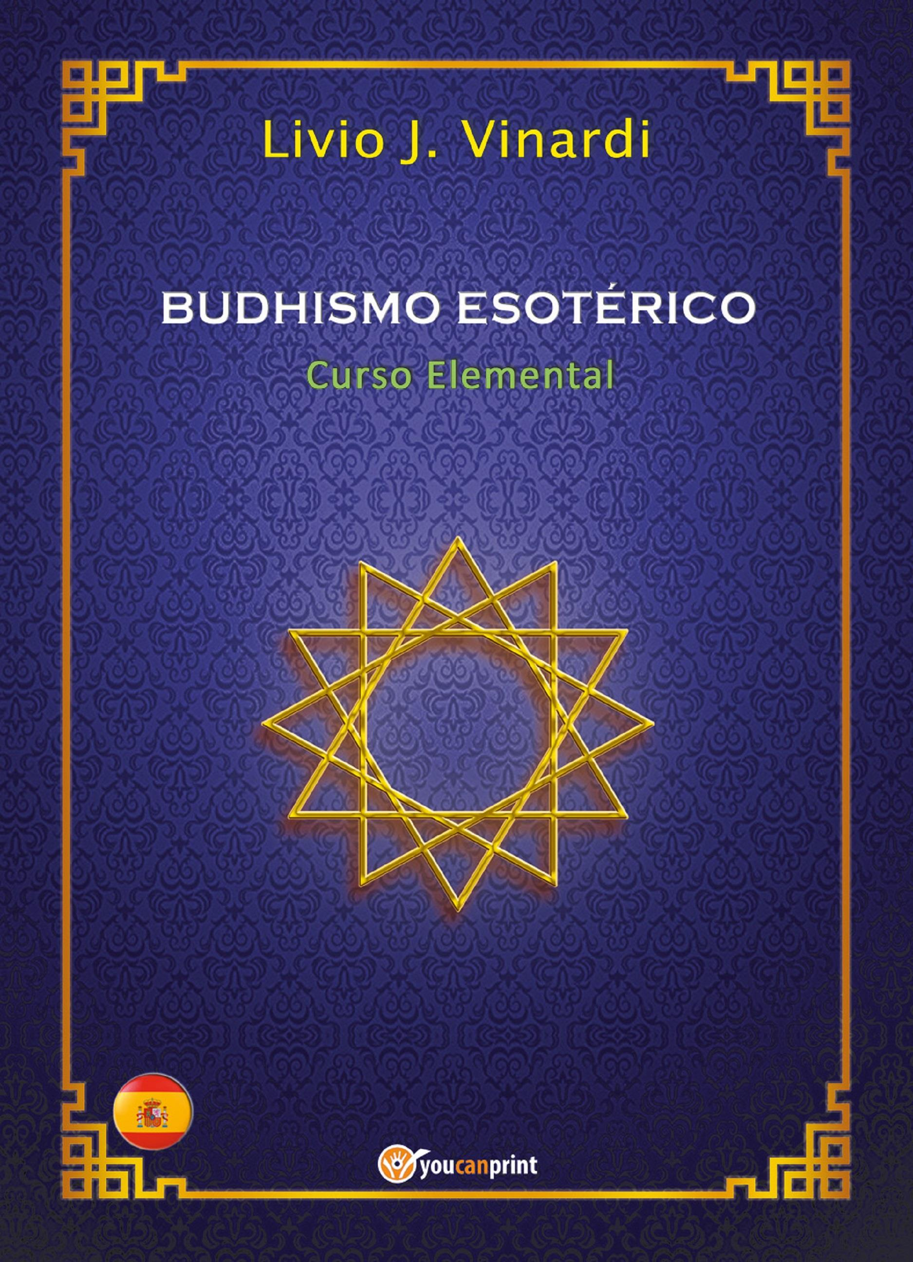 BUDHISMO ESOTÉRICO – Curso Elemental (EN ESPAÑOL)