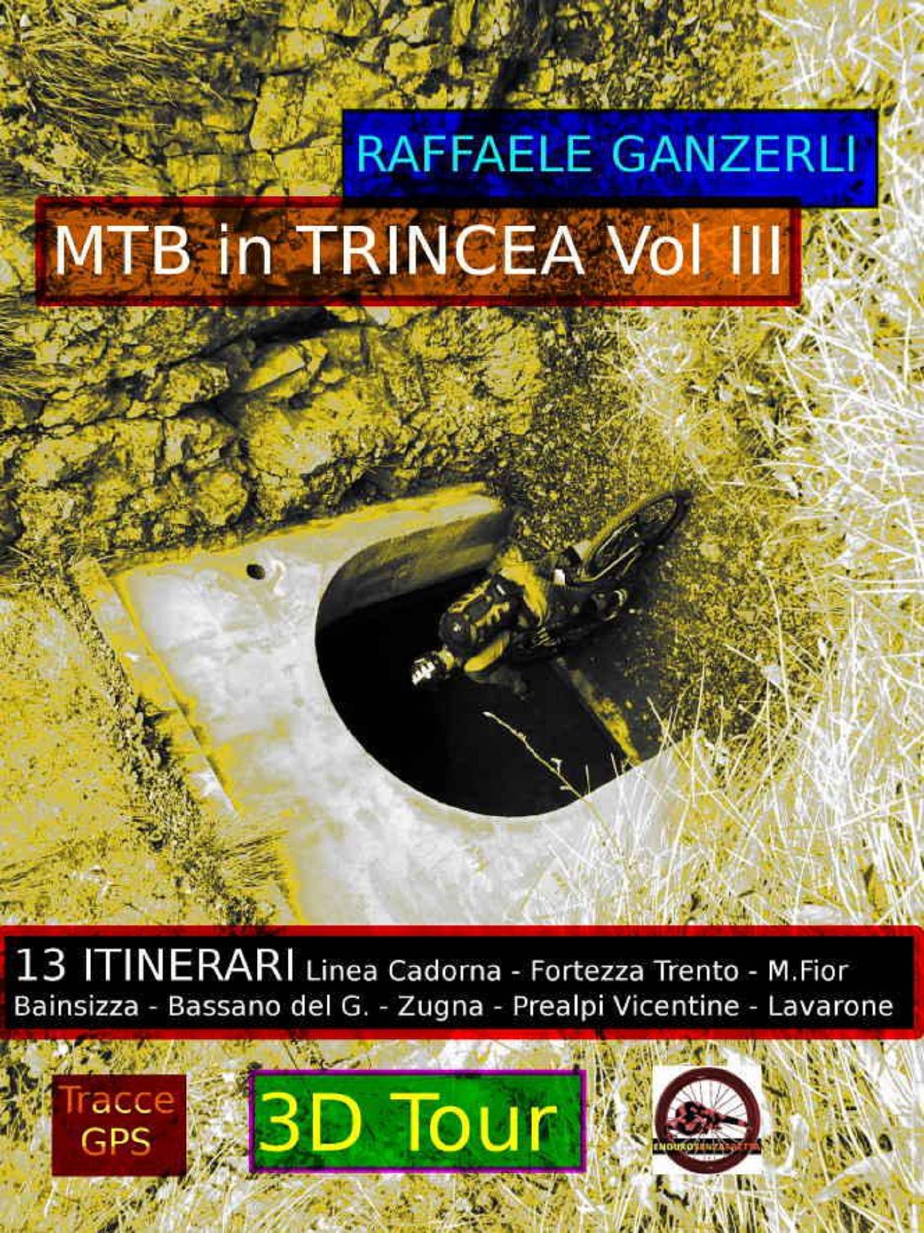 MTB in trincea Vol. III