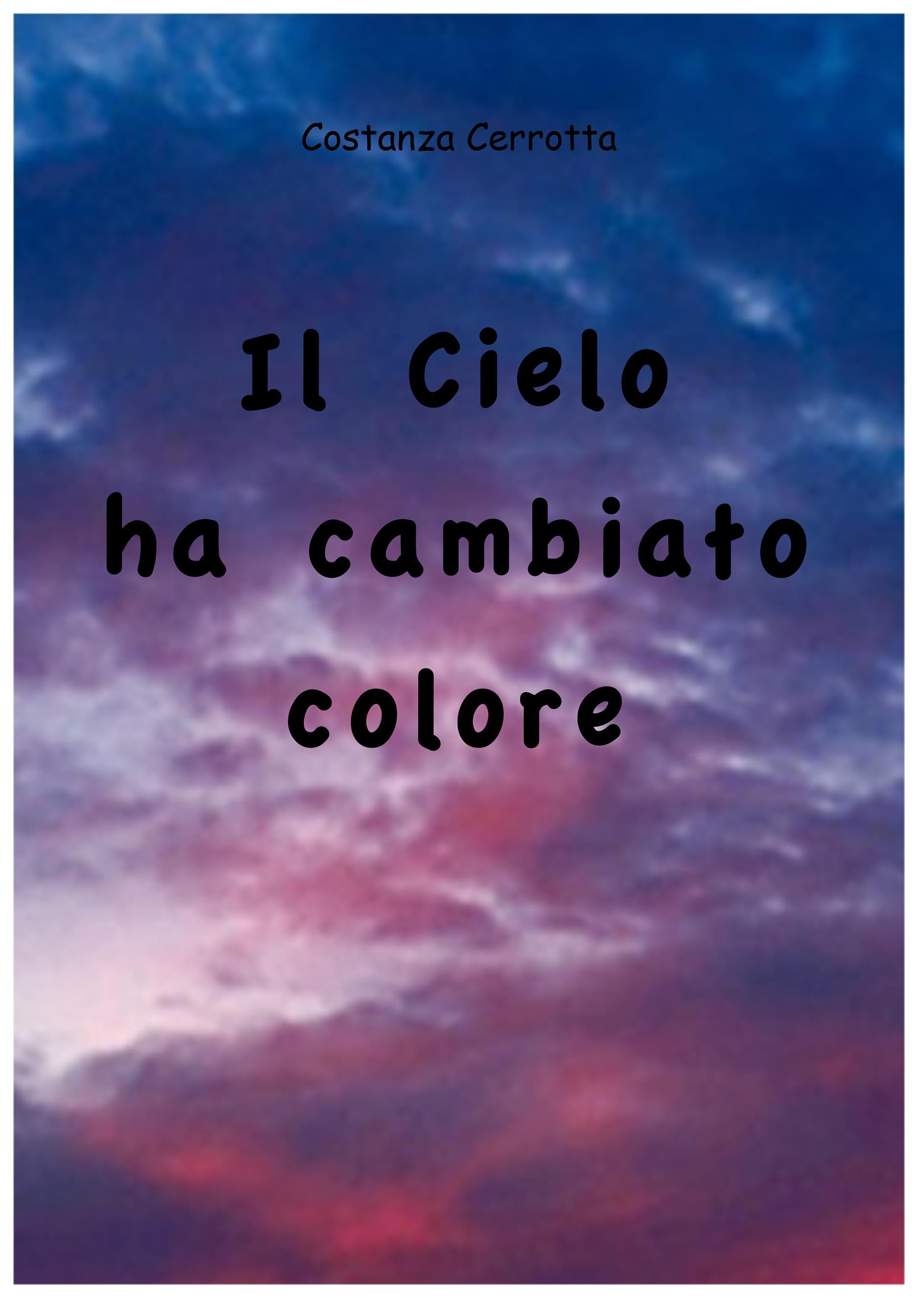 Il cielo ha cambiato colore