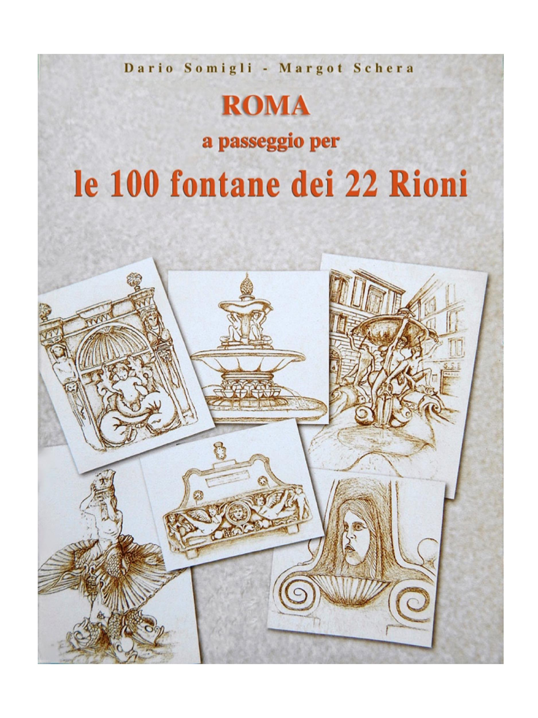 Roma a passeggio per le 100 Fontane dei 22 Rioni