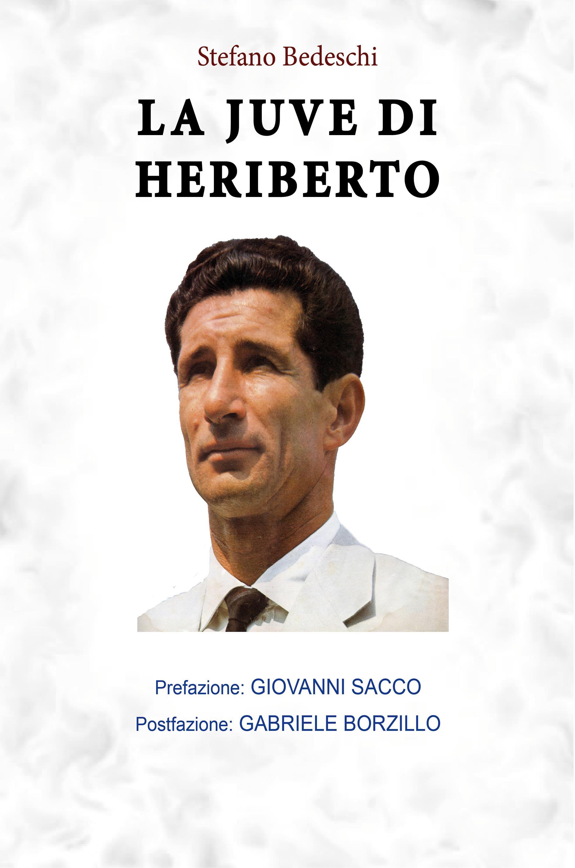 La Juve di Heriberto