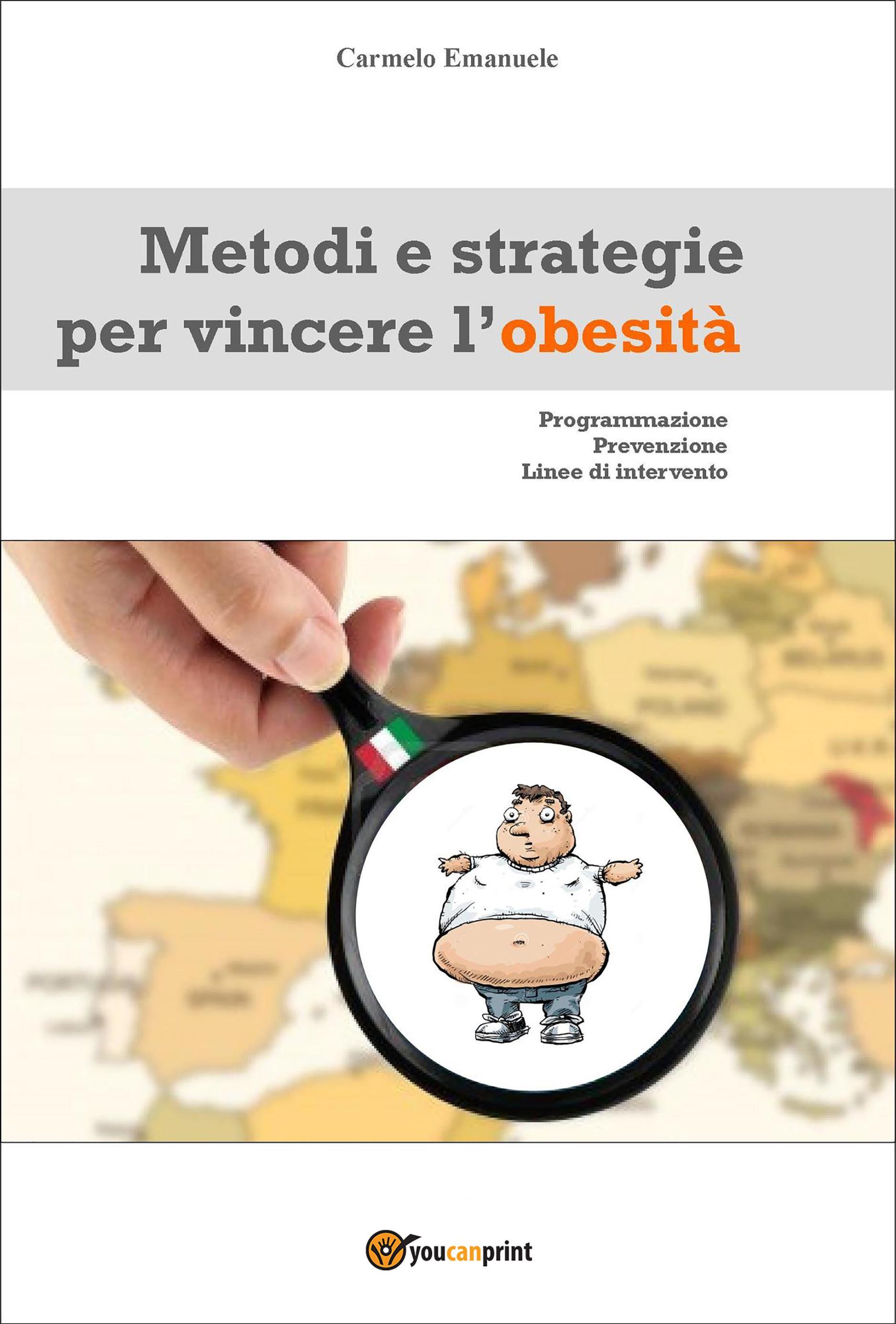 Metodi e strategie per vincere l'obesità