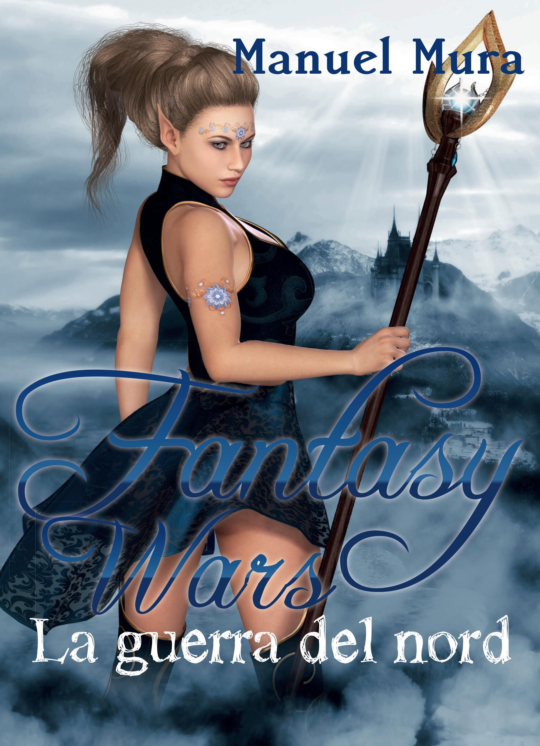 Fantasy Wars - La guerra del nord