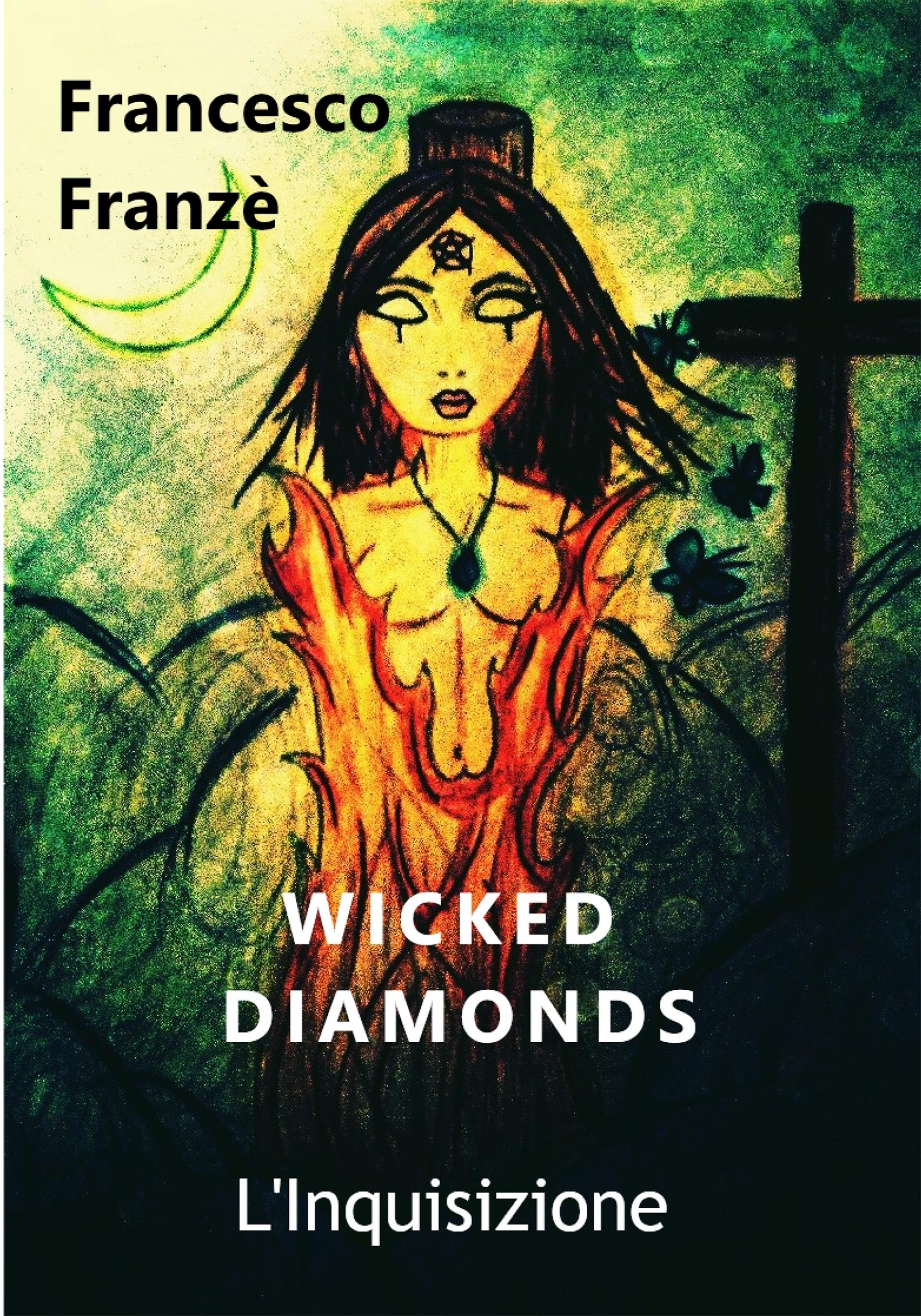 Wicked Diamonds - L'Inquisizione