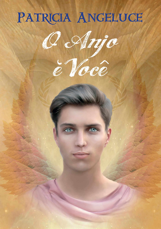 O Anjo e Voce