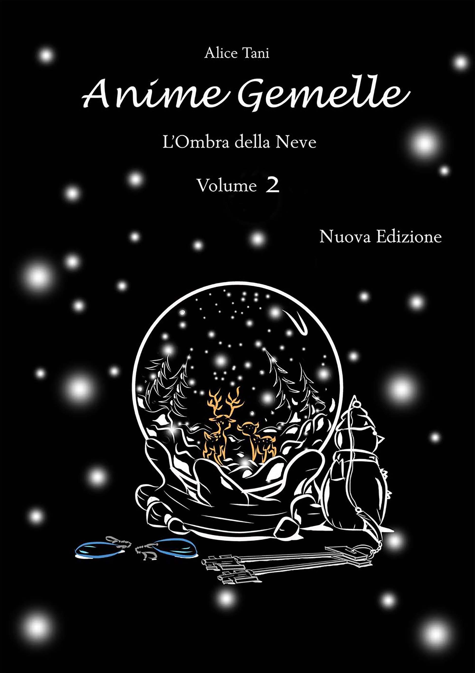 Anime Gemelle. L'Ombra della Neve. Volume 2