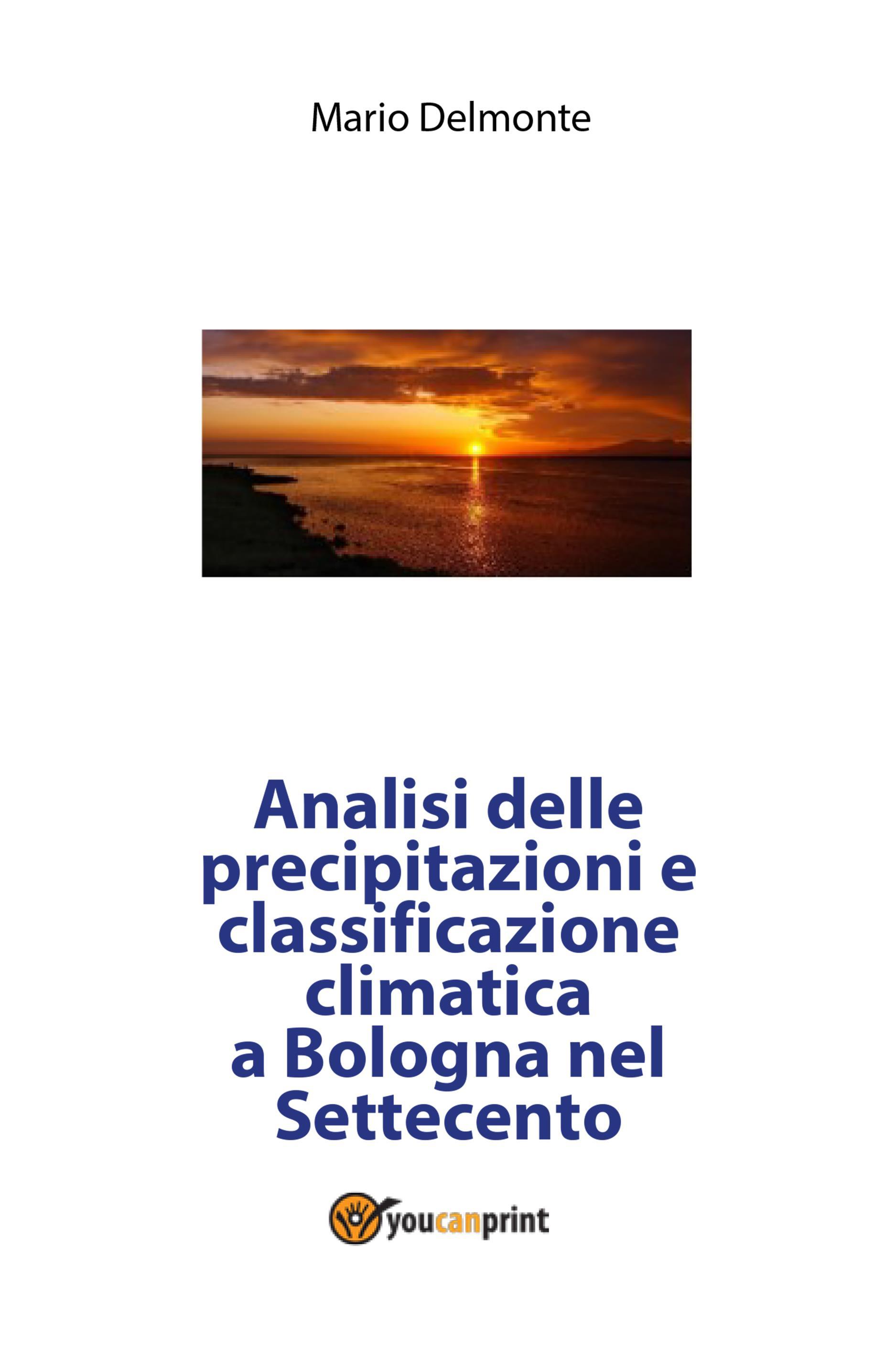 Analisi delle precipitazioni e classificazione climatica a Bologna nel Settecento