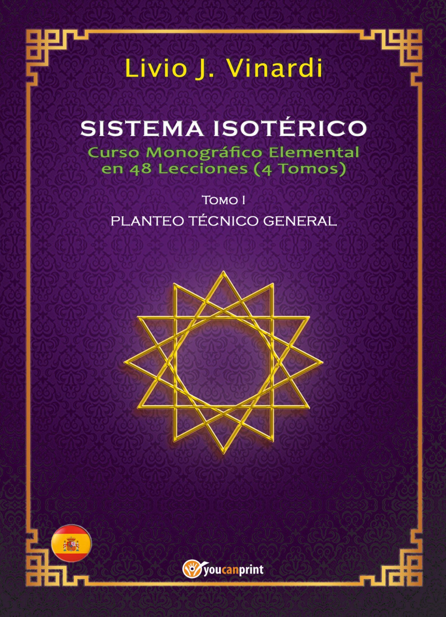 SISTEMA ISOTÉRICO – Curso Monográfico Elemental en 48 Lecciones – Tomo I (EN ESPAÑOL)