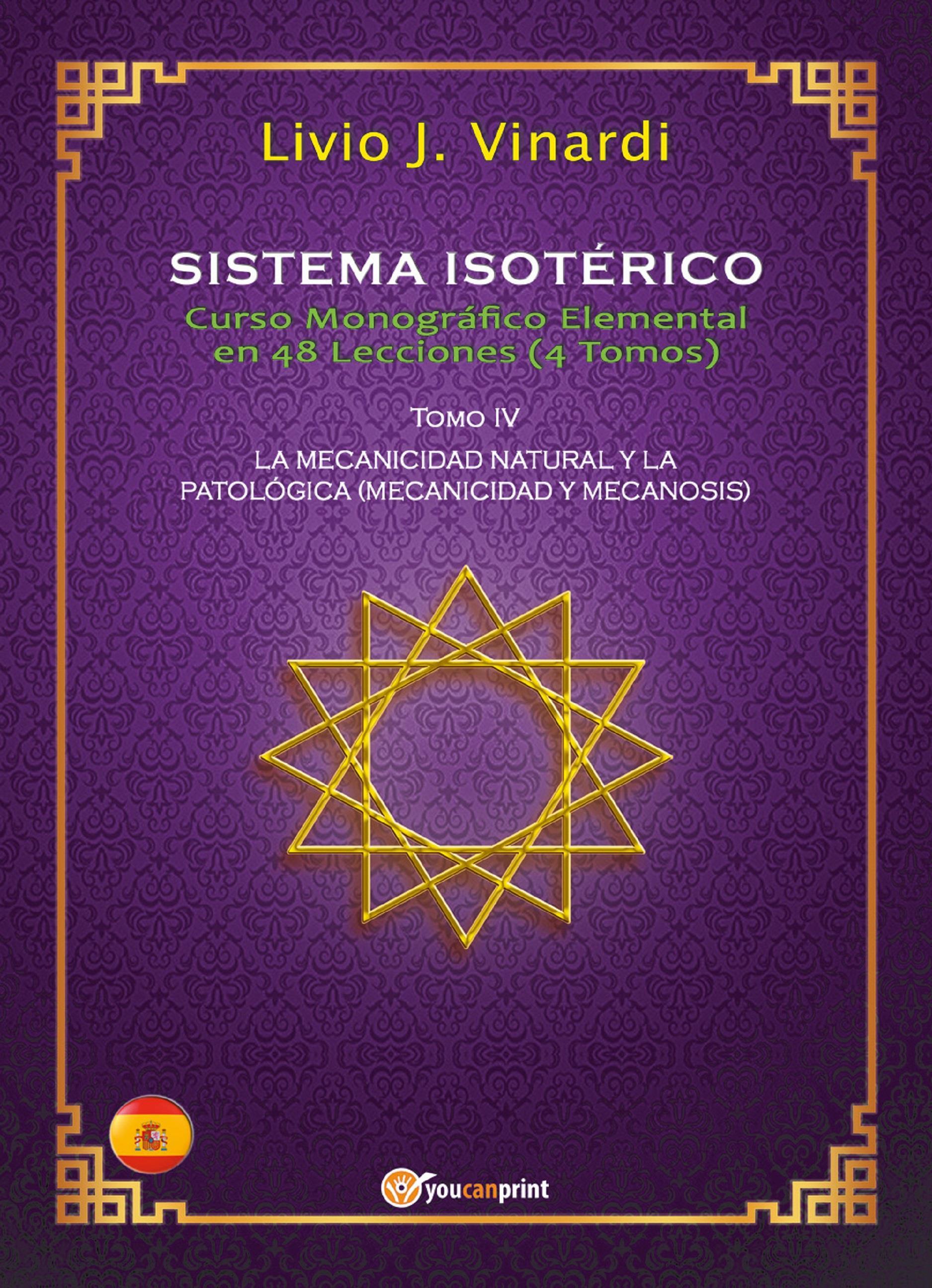 SISTEMA ISOTÉRICO – Curso Monográfico Elemental en 48 Lecciones – Tomo IV (EN ESPAÑOL)