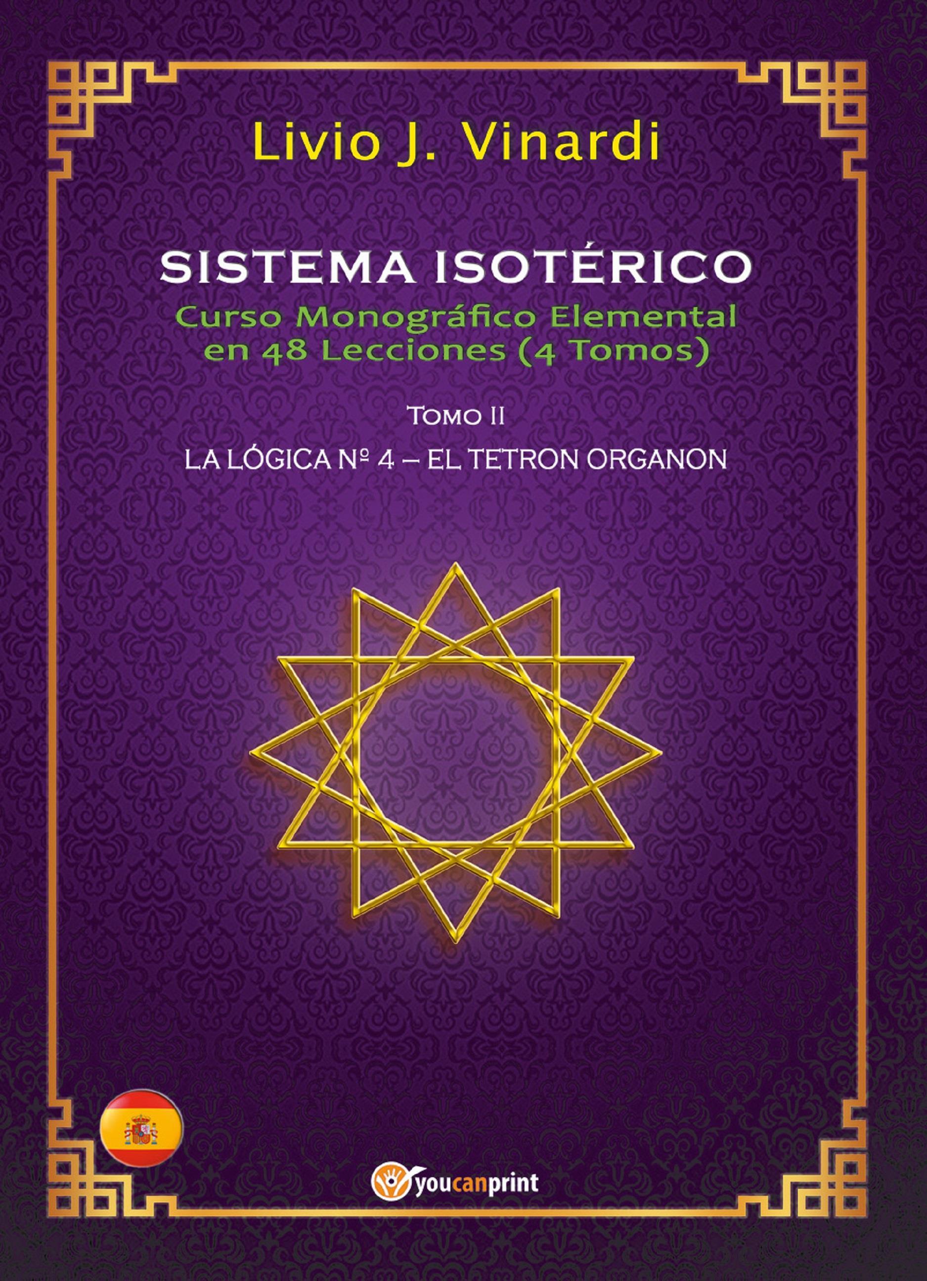 SISTEMA ISOTÉRICO – Curso Monográfico Elemental en 48 Lecciones – Tomo II (EN ESPAÑOL)