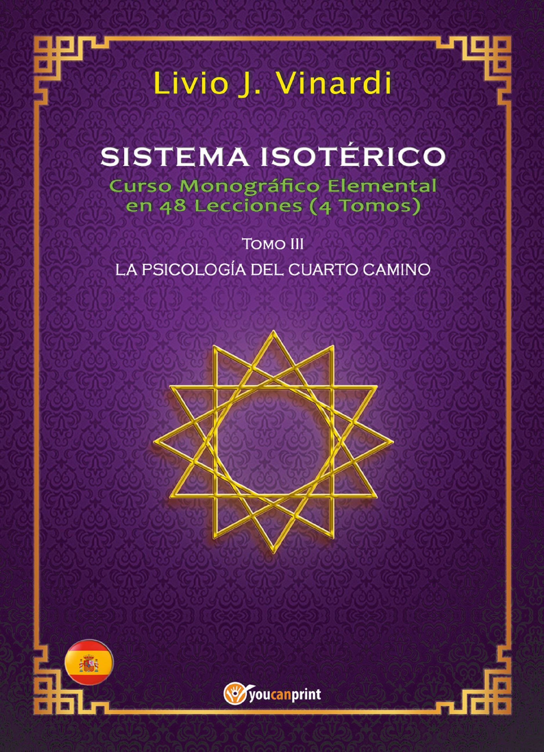 SISTEMA ISOTÉRICO – Curso Monográfico Elemental en 48 Lecciones – Tomo III (EN ESPAÑOL)