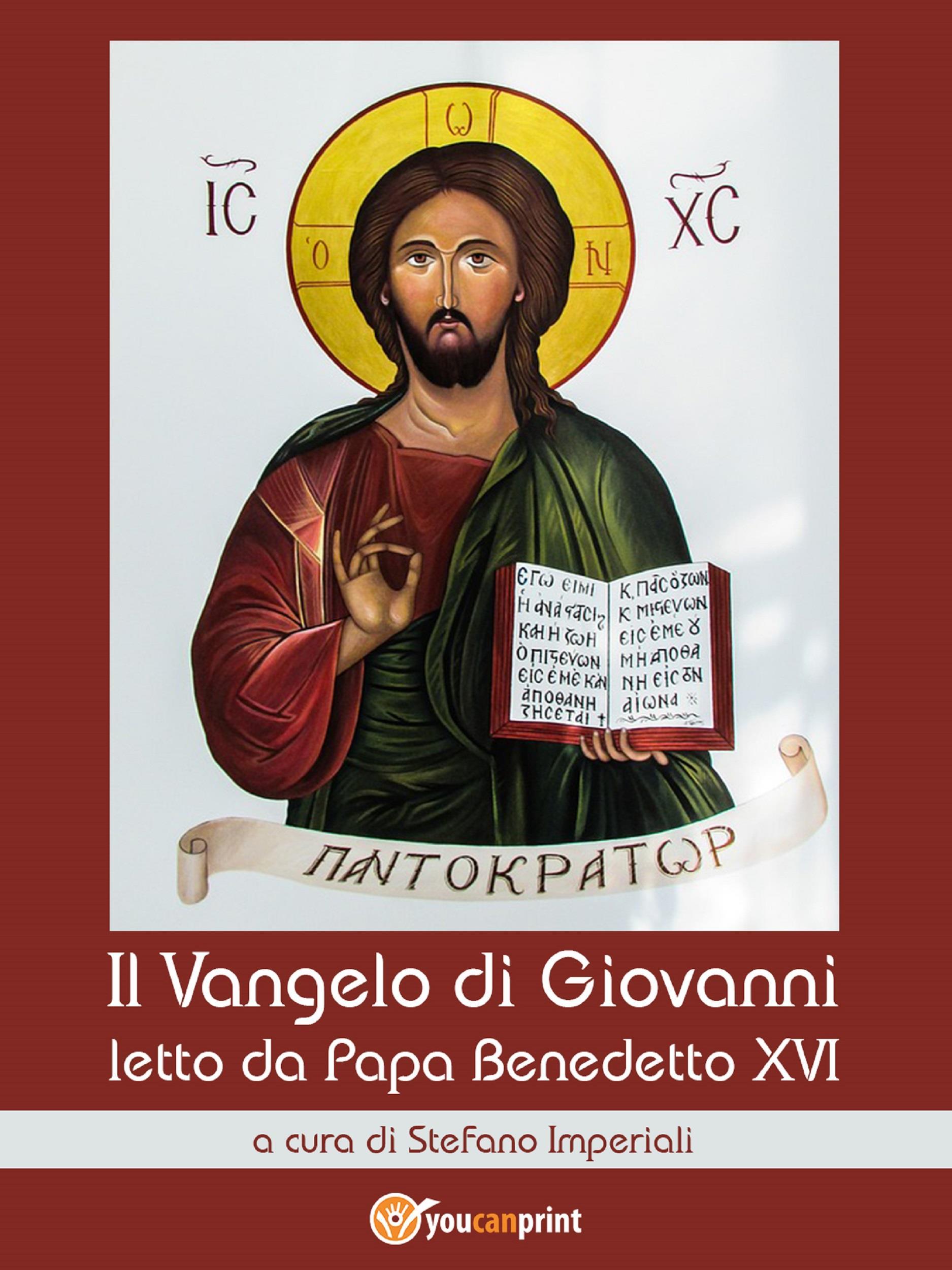 Il Vangelo di Giovanni letto da Papa Benedetto XVI