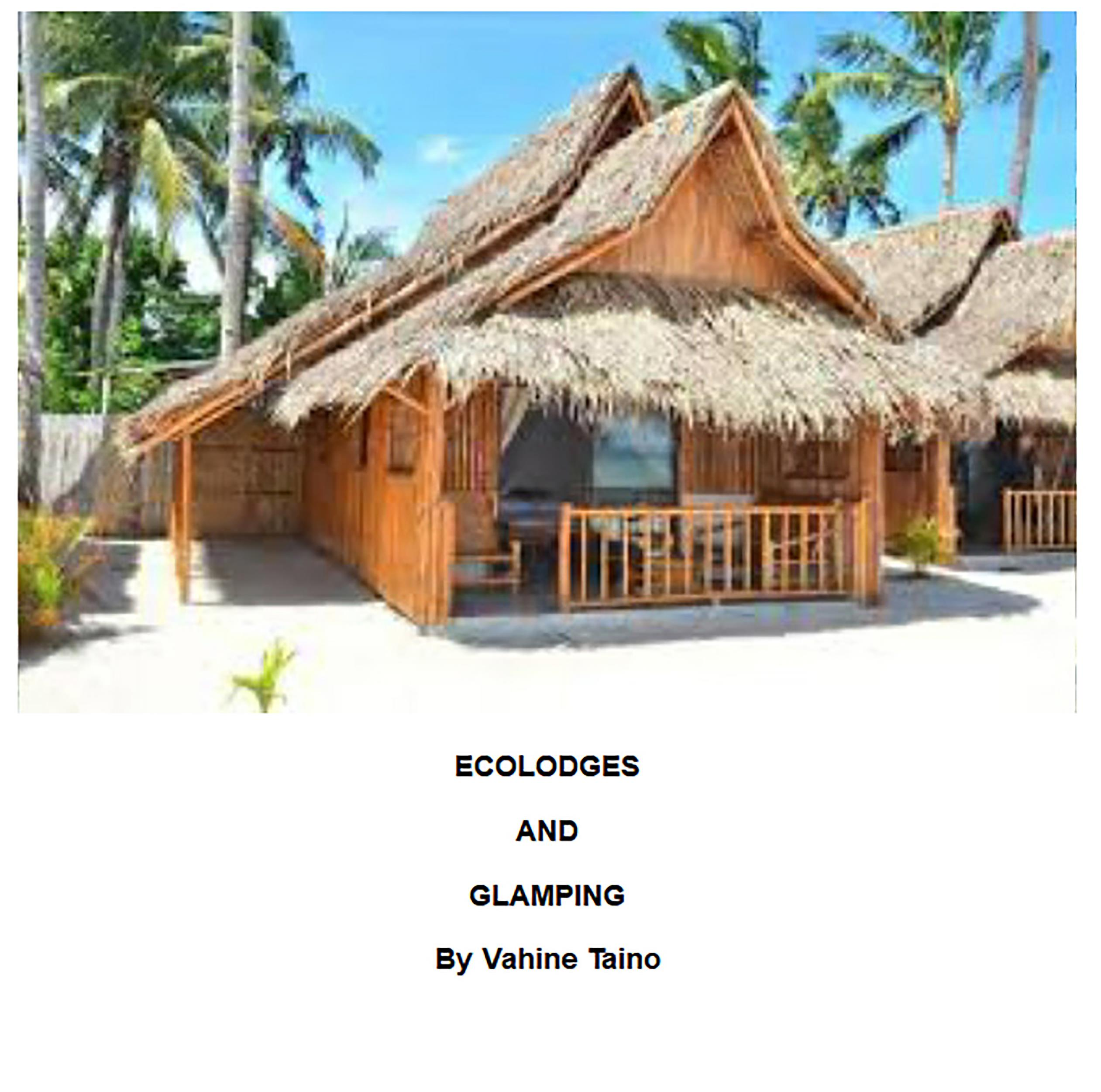Ecolodges and Glamping