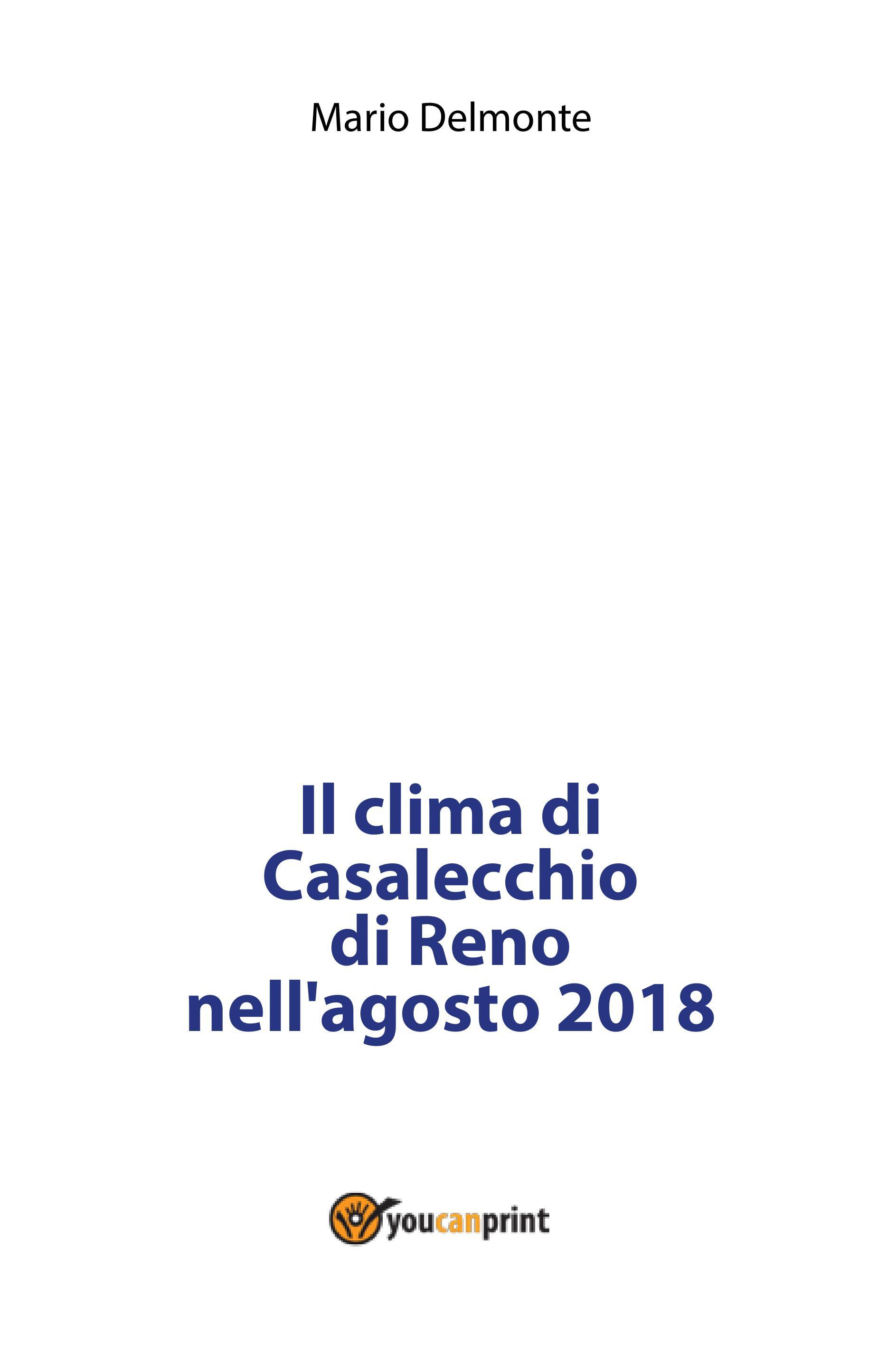 Il clima di Casalecchio di Reno nell'agosto 2018