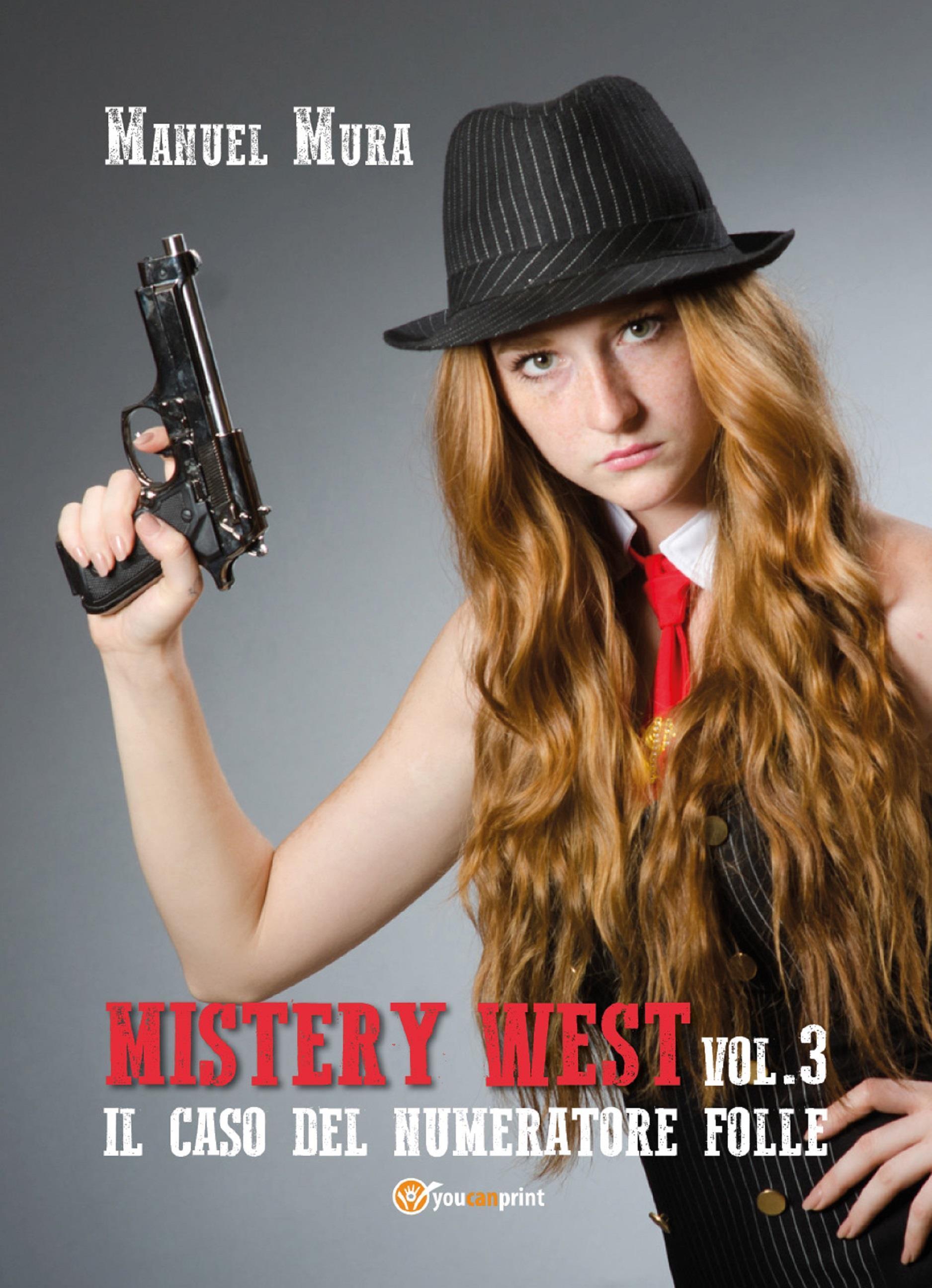 Mystery West vol.3 - Il caso del numeratore folle
