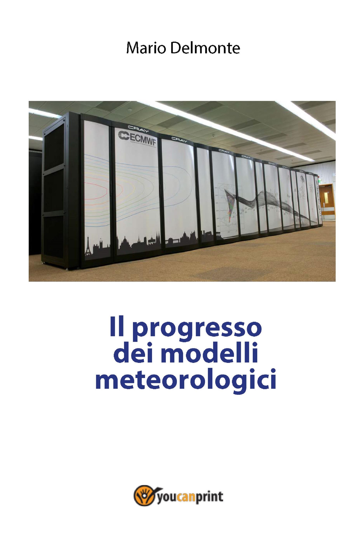 Il progresso dei modelli meteorologici