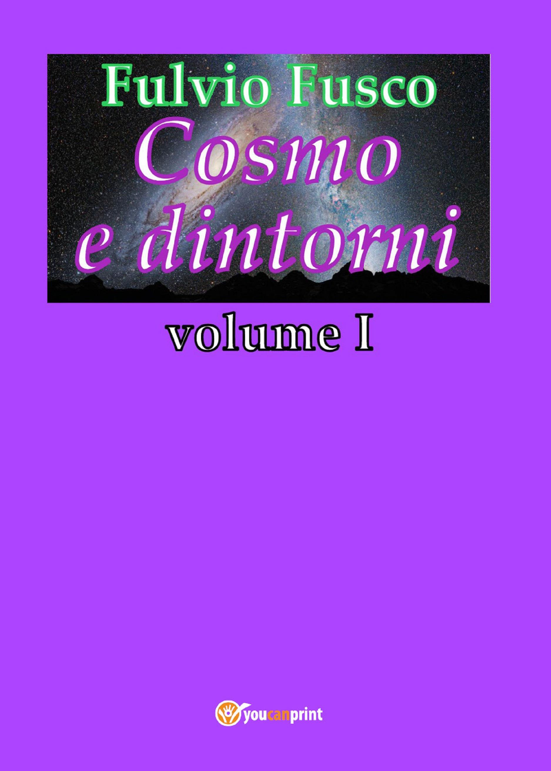 Cosmo e dintorni - Vol. I