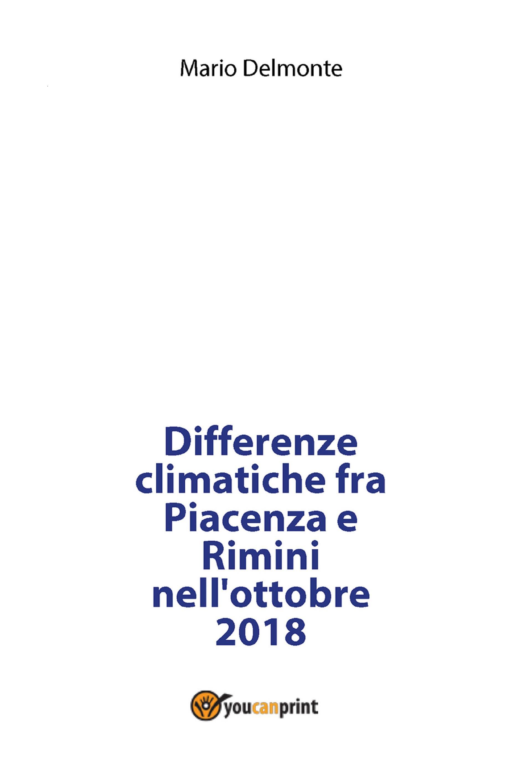 Differenze climatiche fra Piacenza e Rimini nell'ottobre 2018