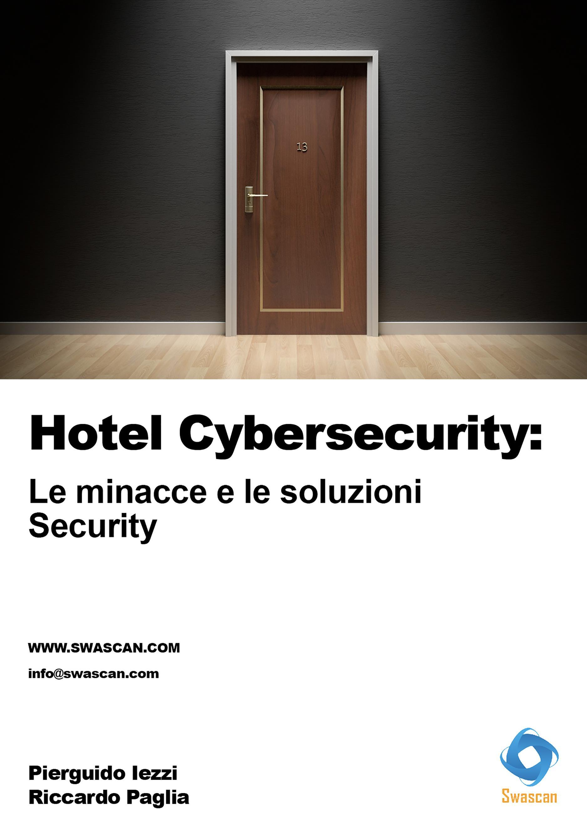 Hotel Cybersecurity: le minacce e le soluzioni. Security