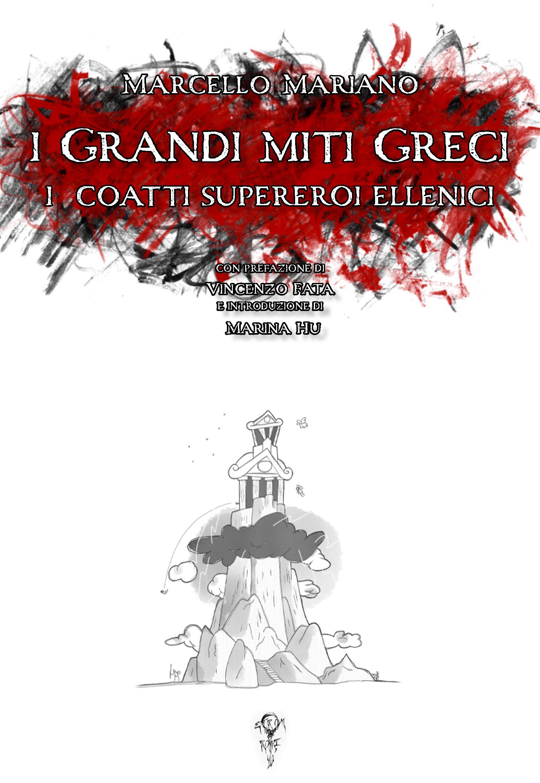 I Grandi miti Greci: i coatti supereroi ellenici