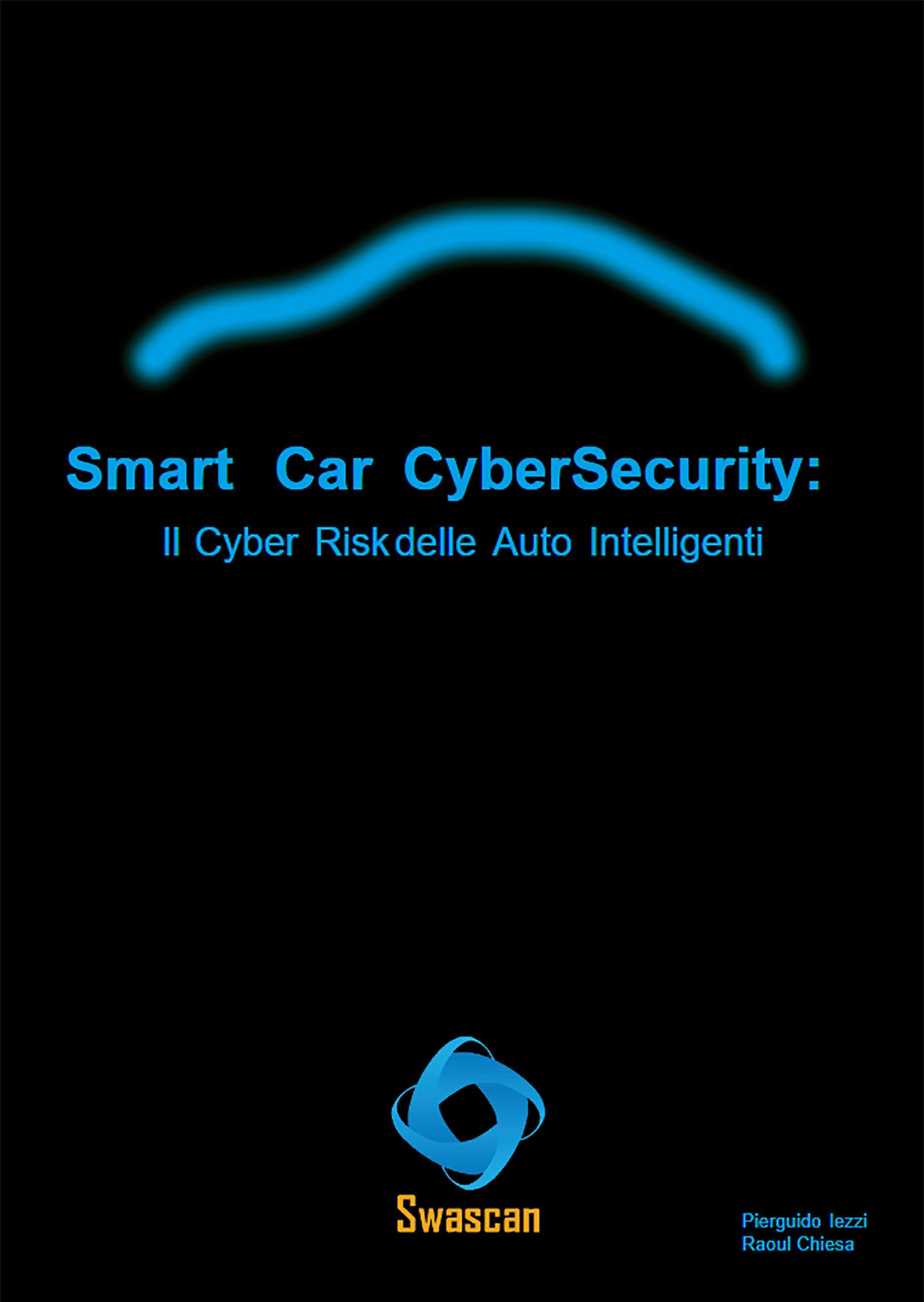 Smart Car CyberSecurity: Il Cyber Risk delle Auto Intelligenti