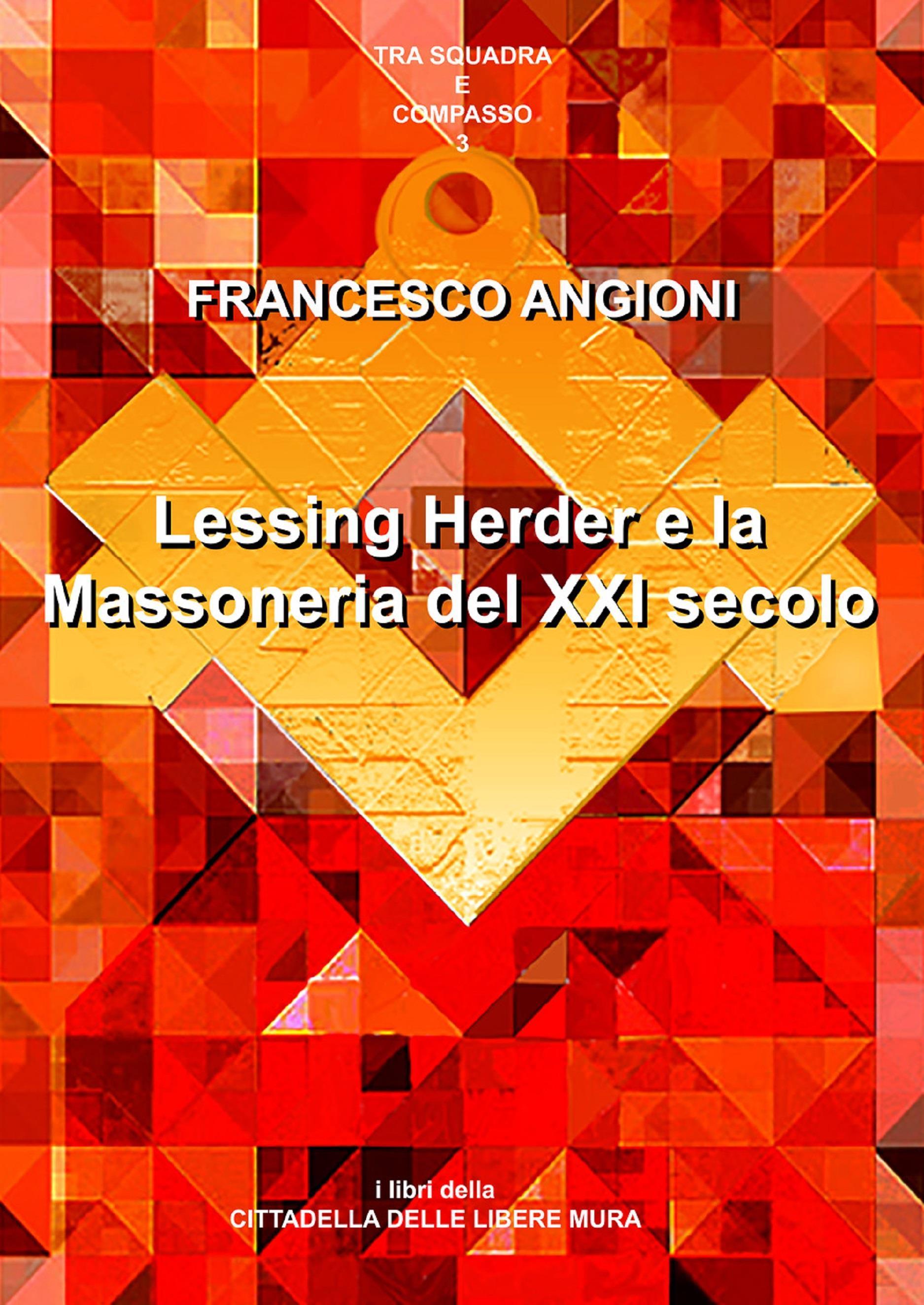 Lessing, Herder e la massoneria del XXI secolo