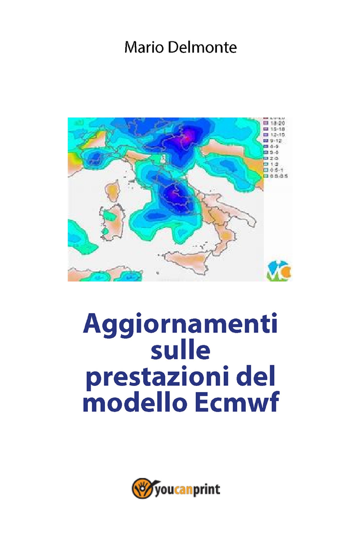 Aggiornamenti sulle prestazioni del modello Ecmwf