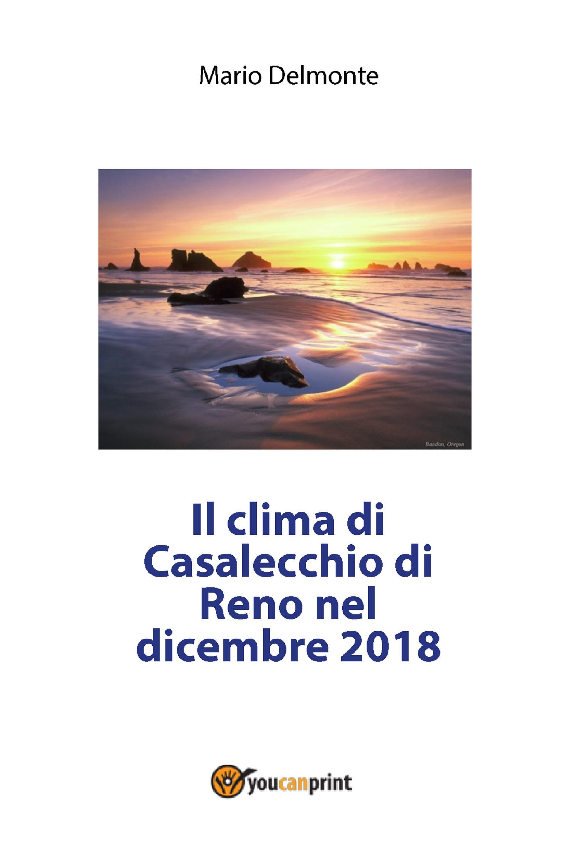 Il clima di Casalecchio di Reno nel dicembre 2018