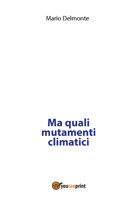 Ma quali mutamenti climatici