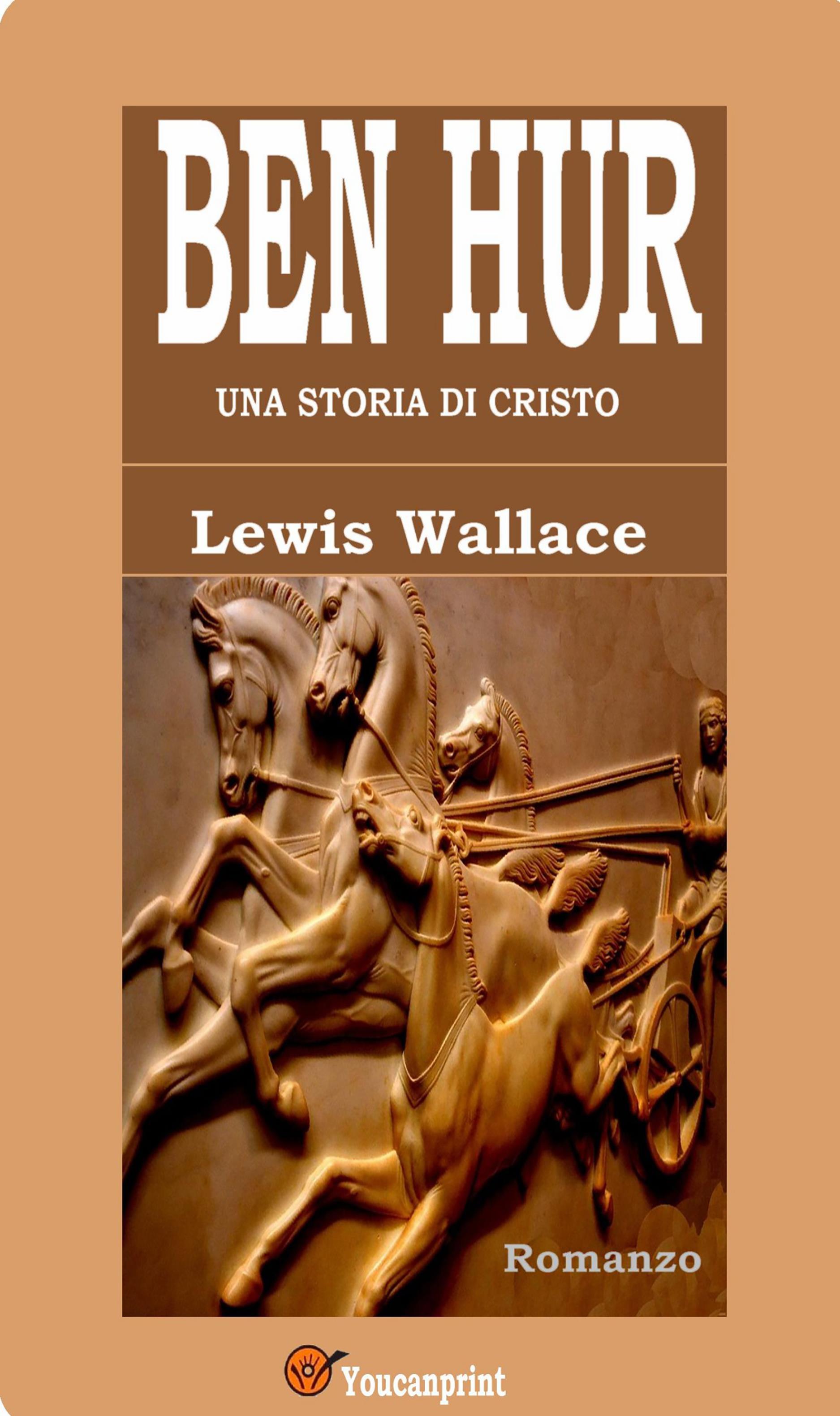 Ben Hur (Edizione integrale in 8 volumi)