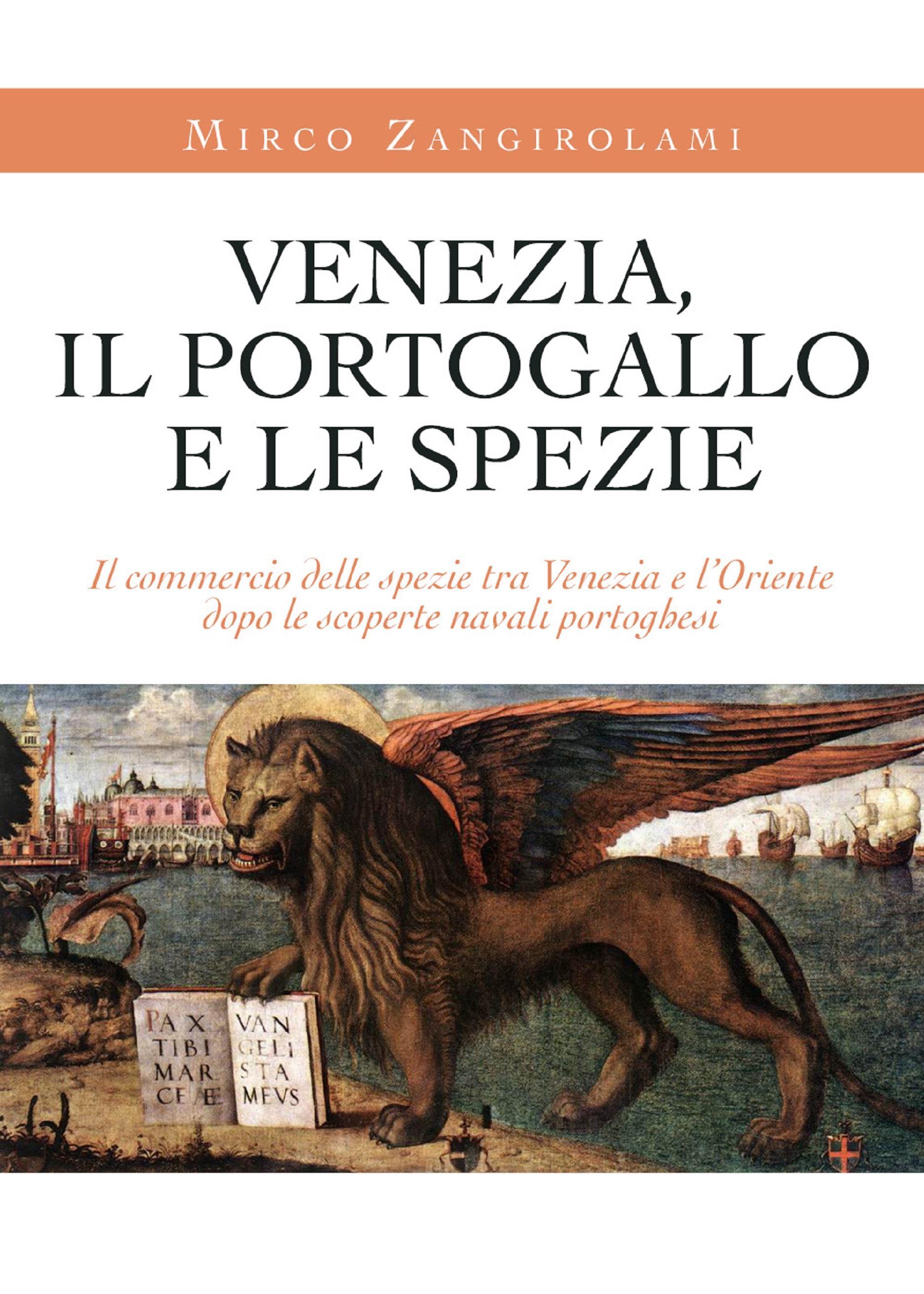 Venezia, il Portogallo e le spezie