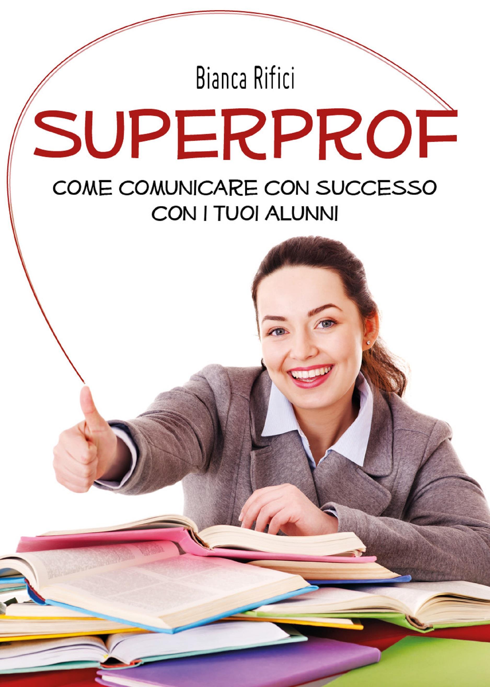 Superprof. Come comunicare con successo con i tuoi alunni
