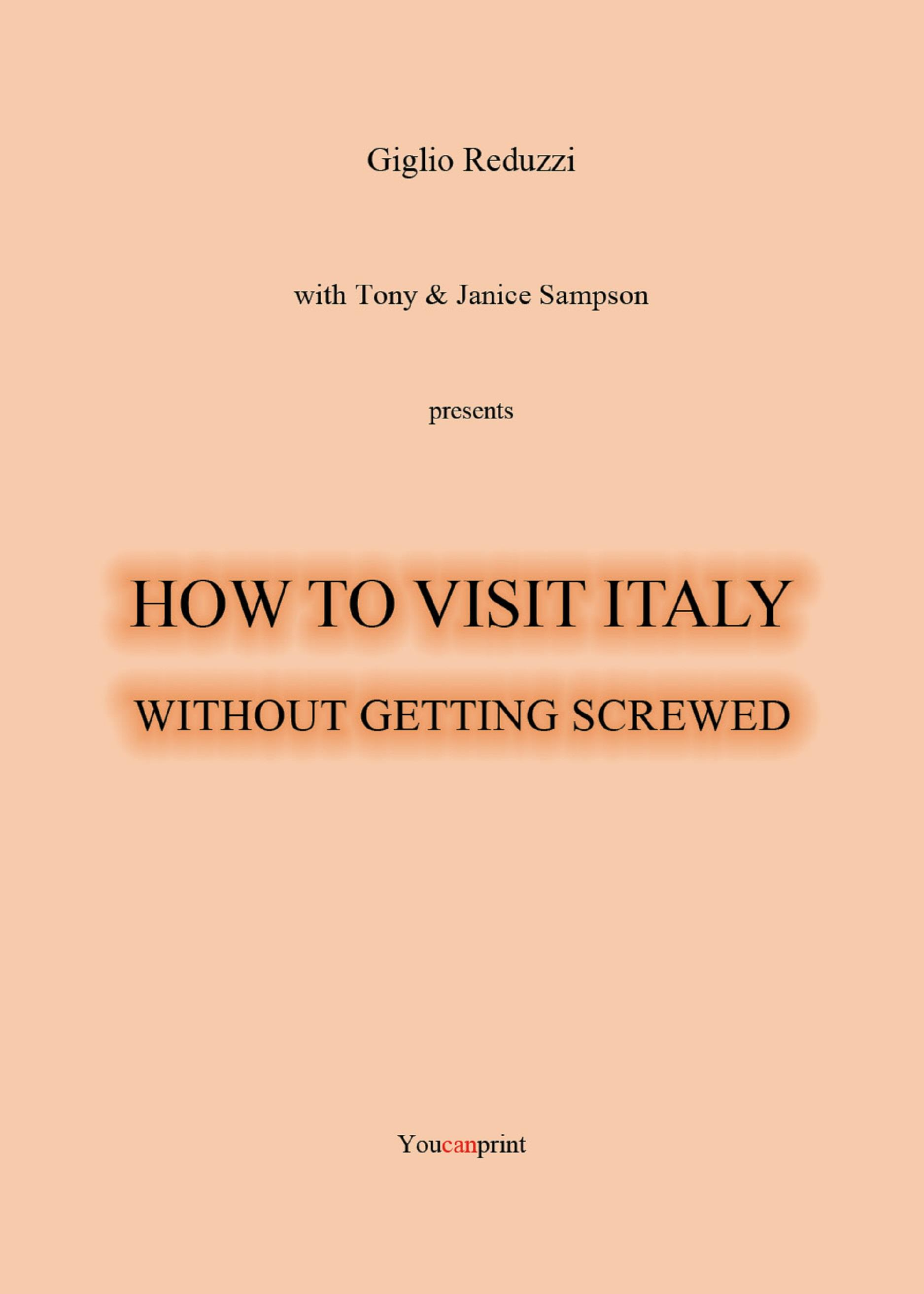 How to visit Italy...