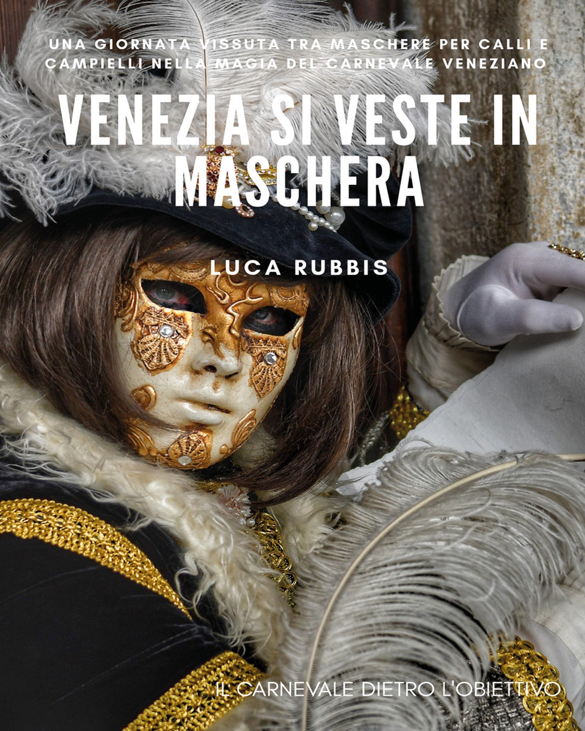 Venezia si veste in Maschera