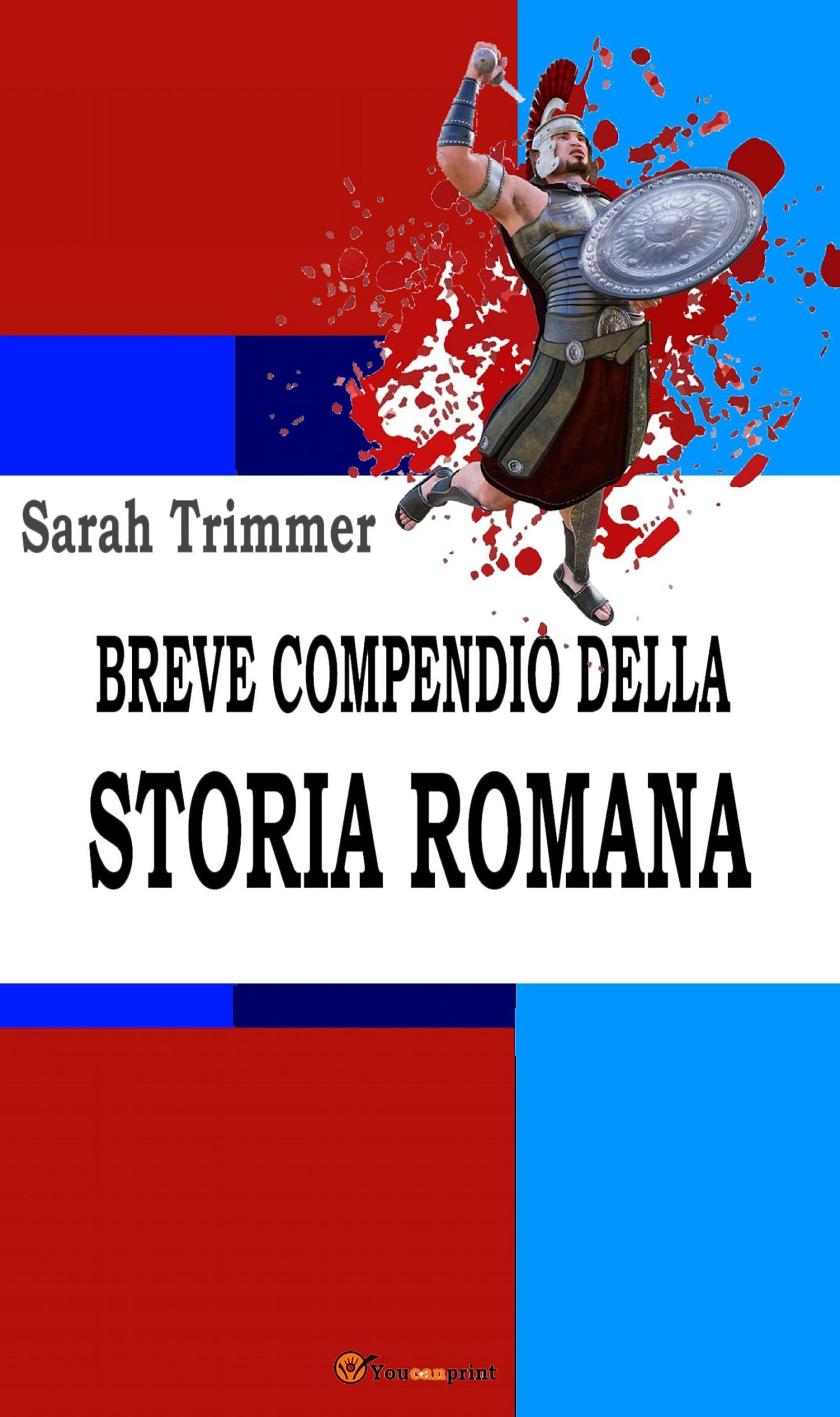 Breve compendio della storia romana (Ad uso dei giovani scolari)