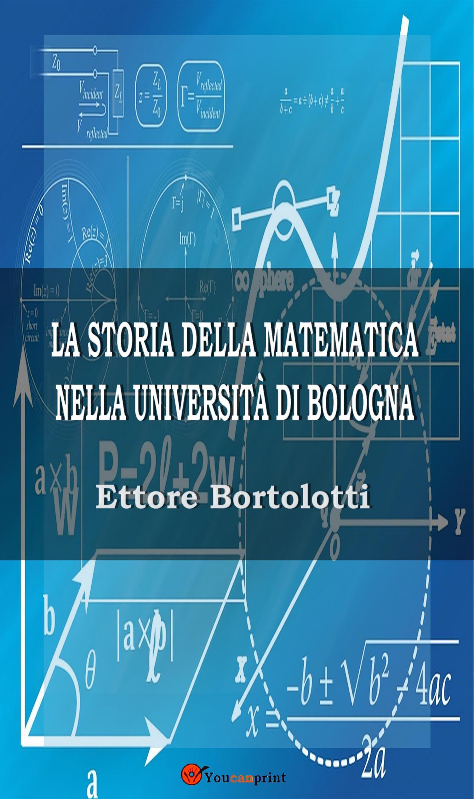 La storia della matematica nella università di Bologna