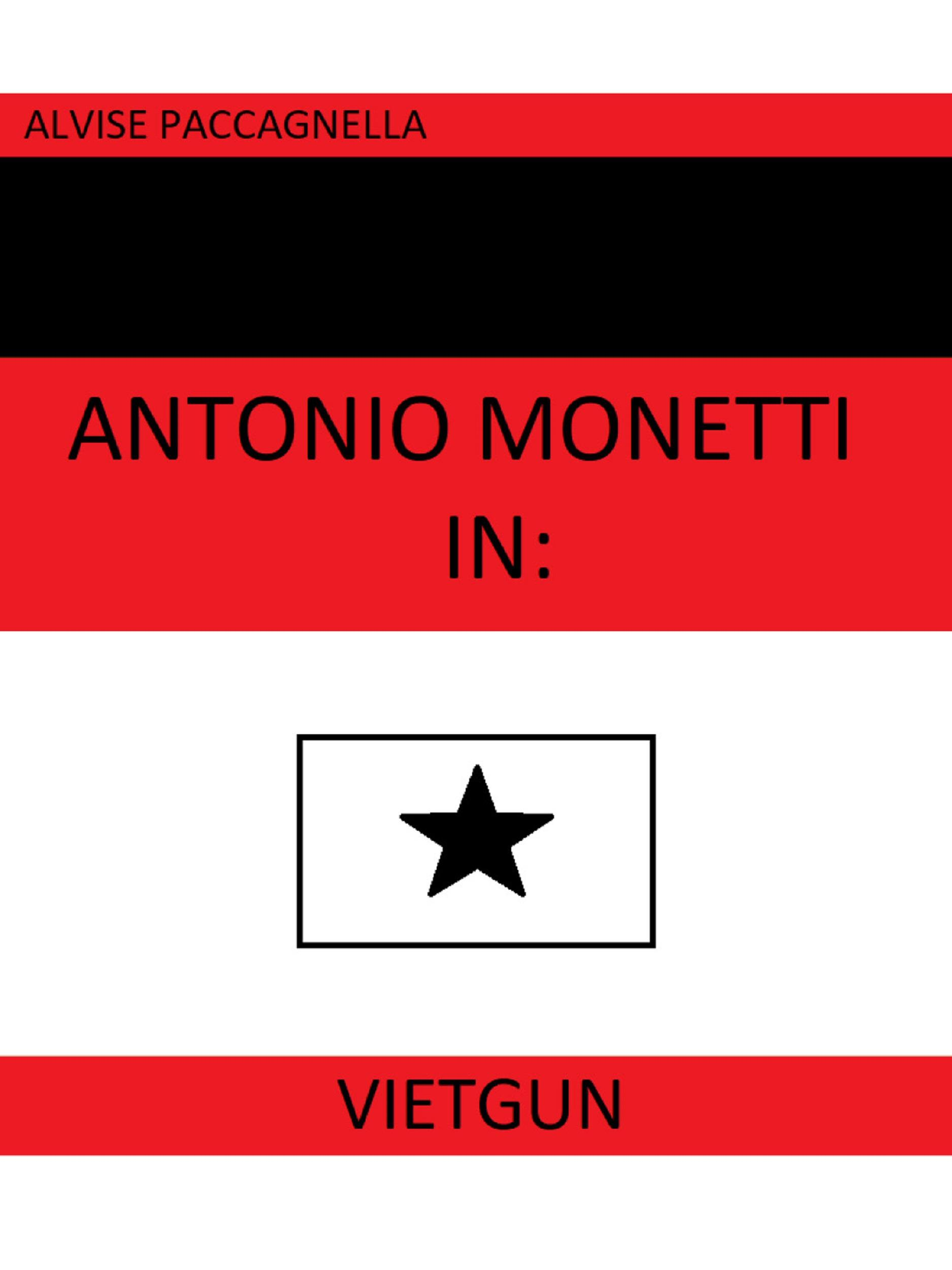 "Antonio Monetti in: ""VietGun"""