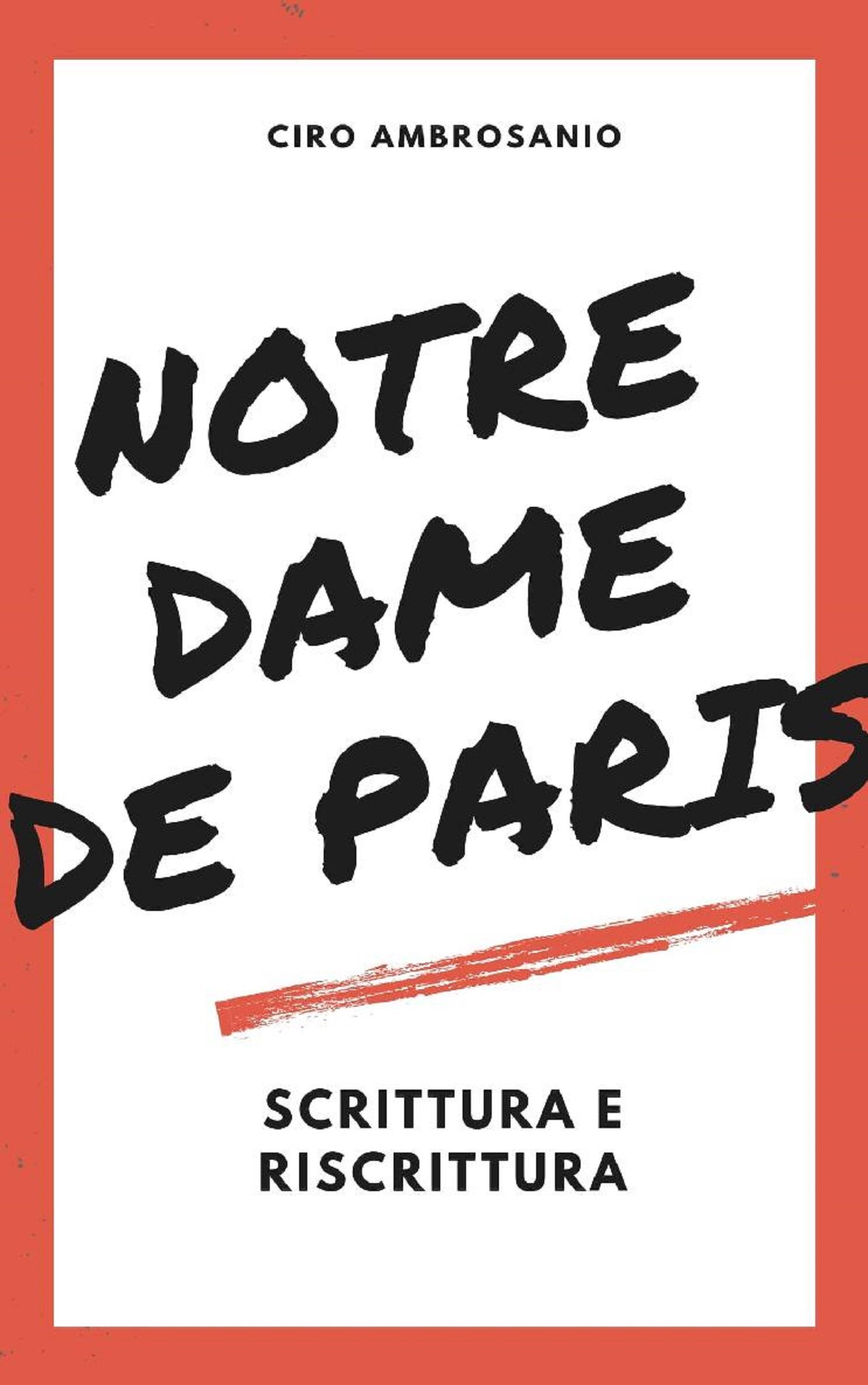 Notre Dame de Paris:scrittura e riscrittura