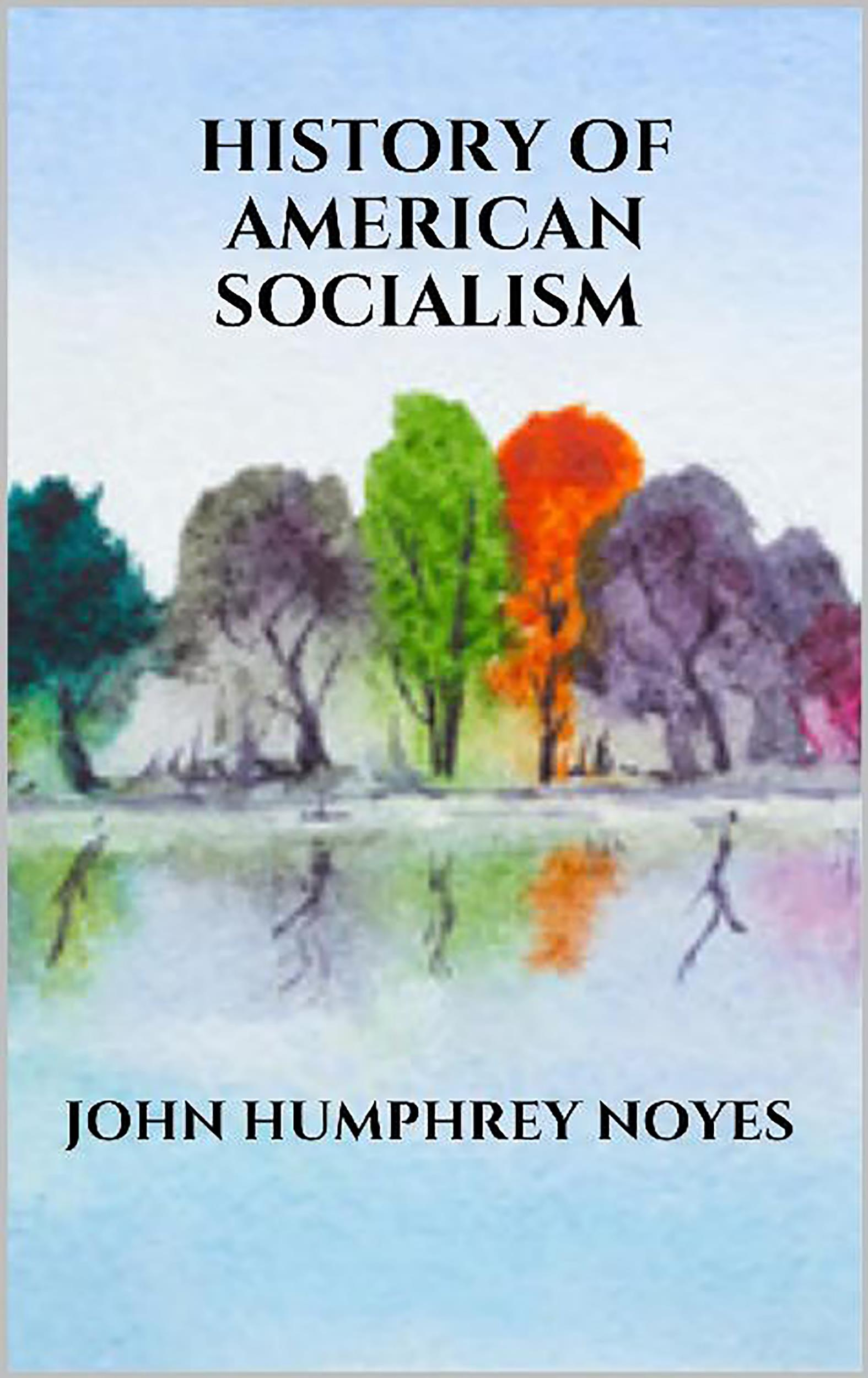 History of american socialism
