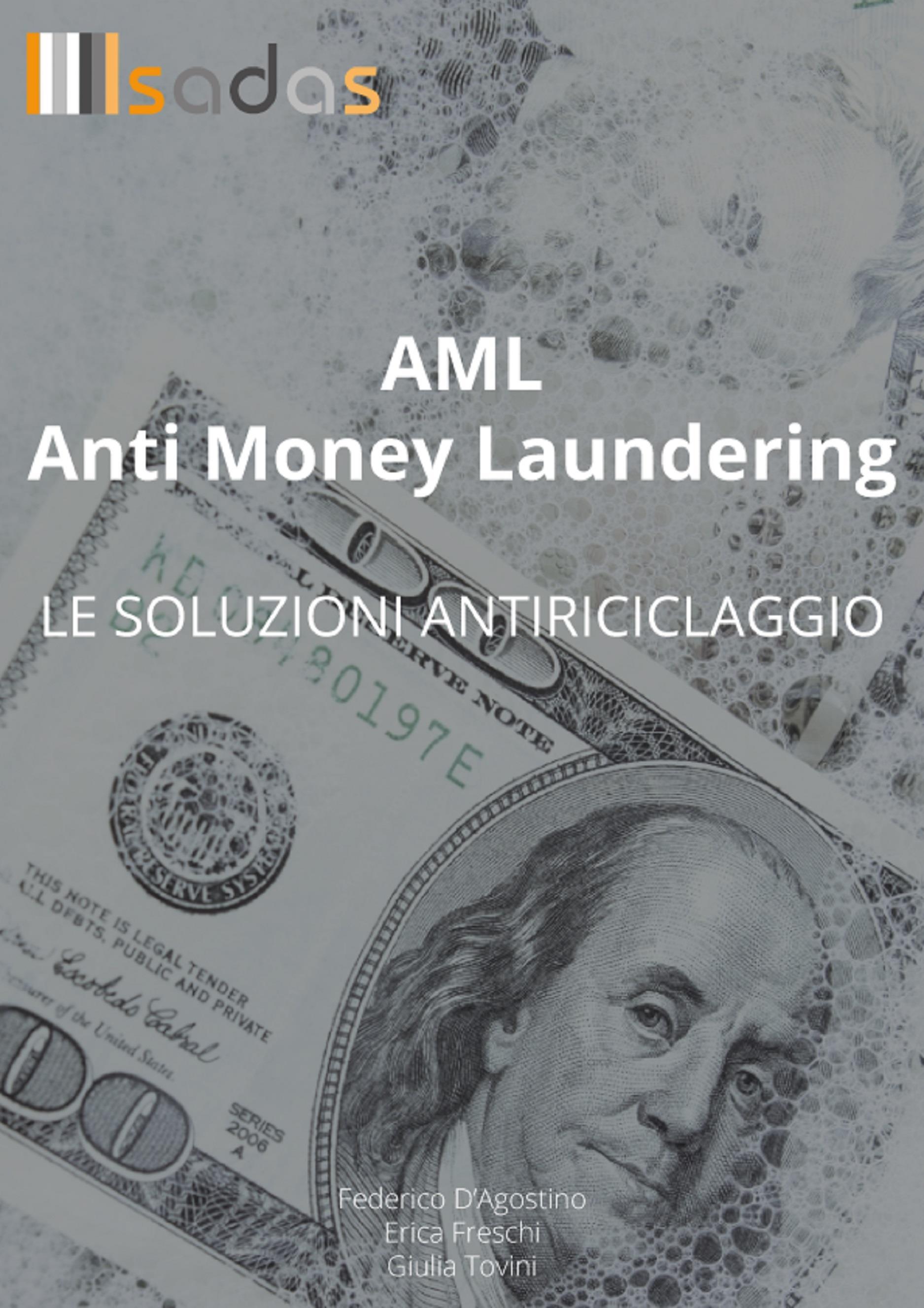 AML Anti Money Laundering: le soluzioni antiriciclaggio