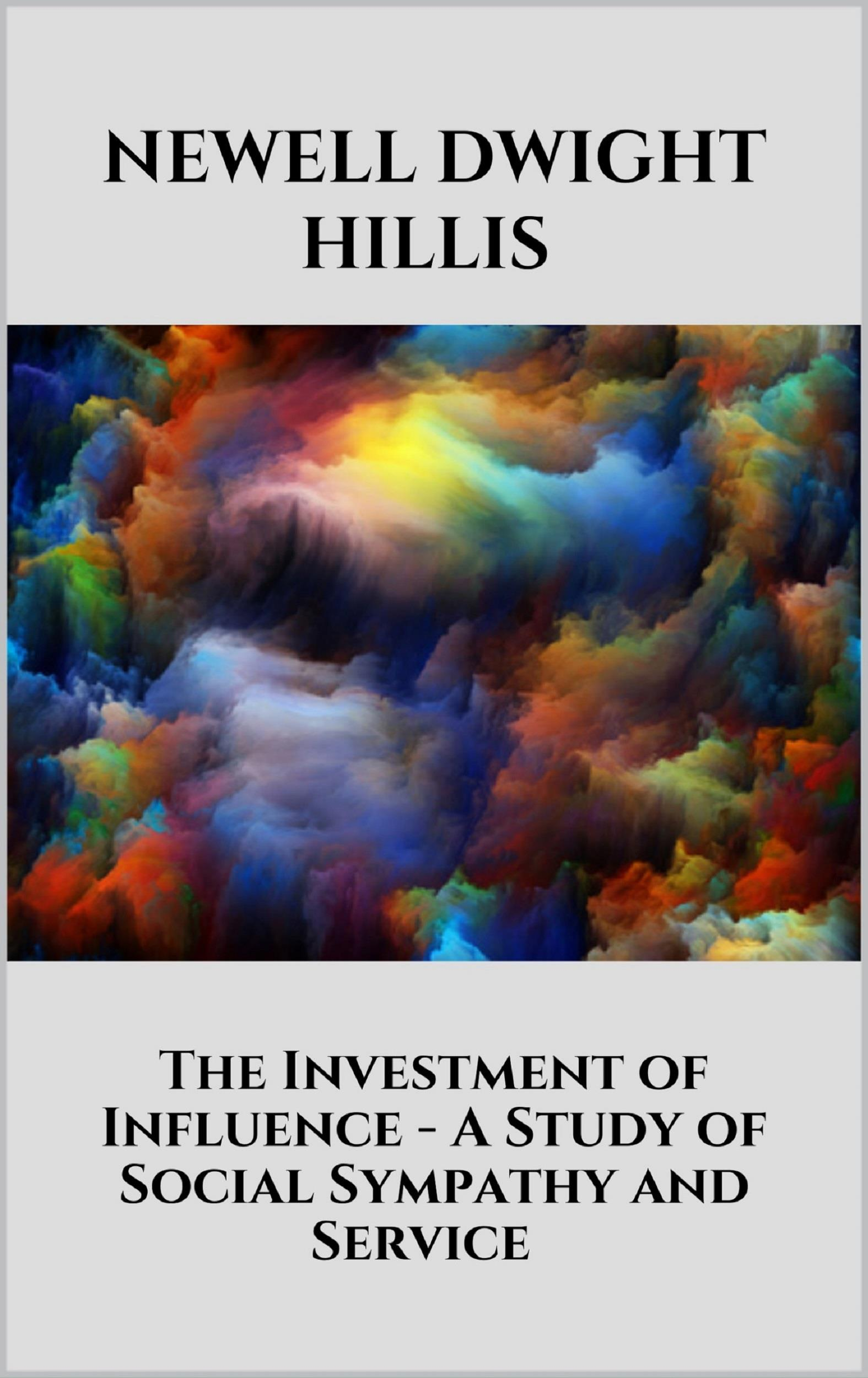 The Investment of Influence - A Study of Social Sympathy and Service
