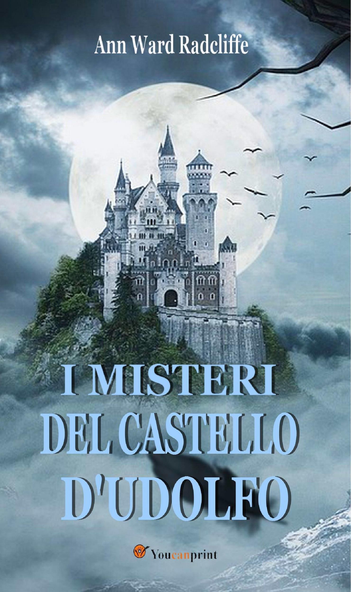 I misteri del castello d'Udolfo (Edizione italiana completa in 4 volumi)