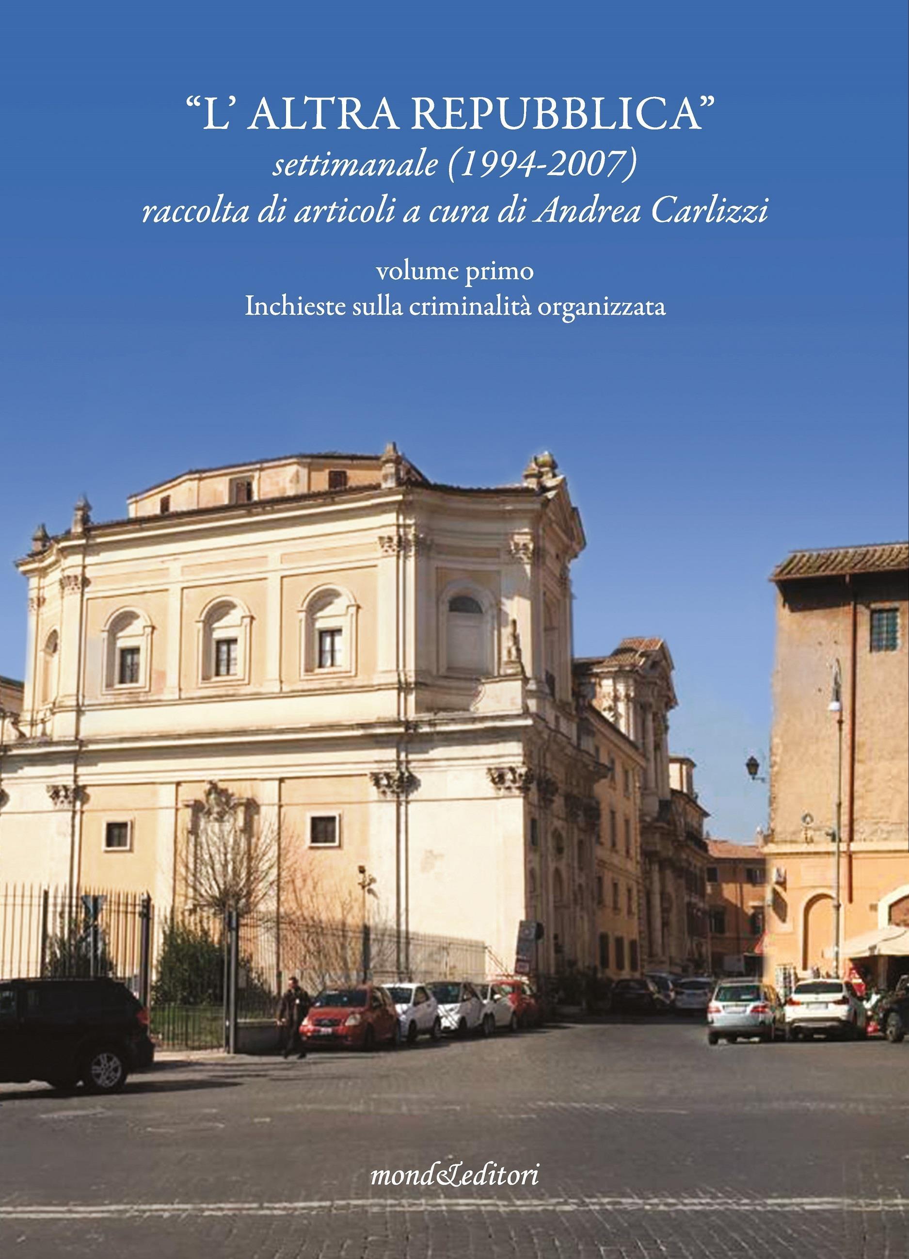 """""""L'Altra Repubblica"""" volume primo"""